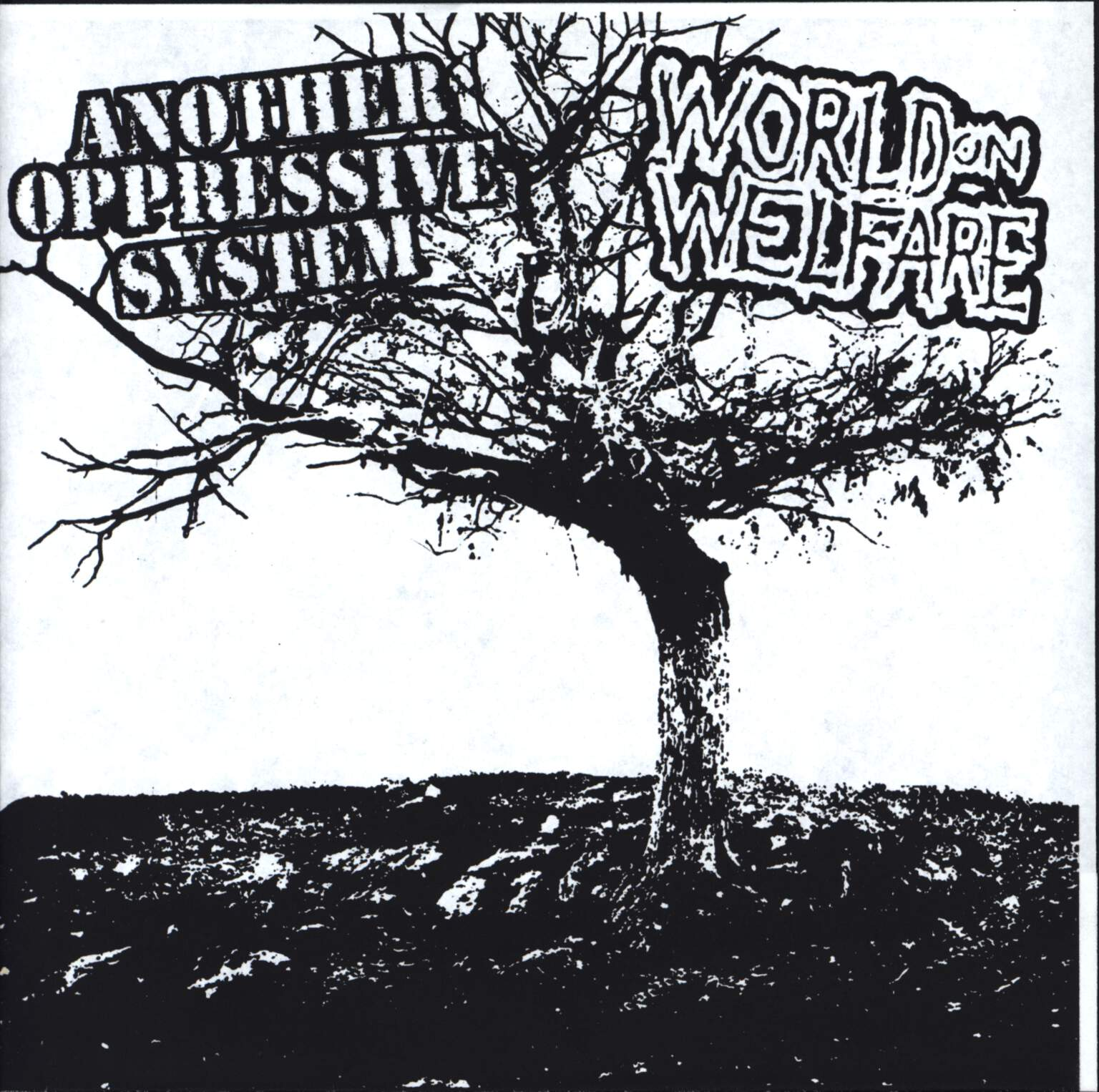 "Another Oppressive System: Another Oppressive System / World On Welfare, 7"" Single (Vinyl)"