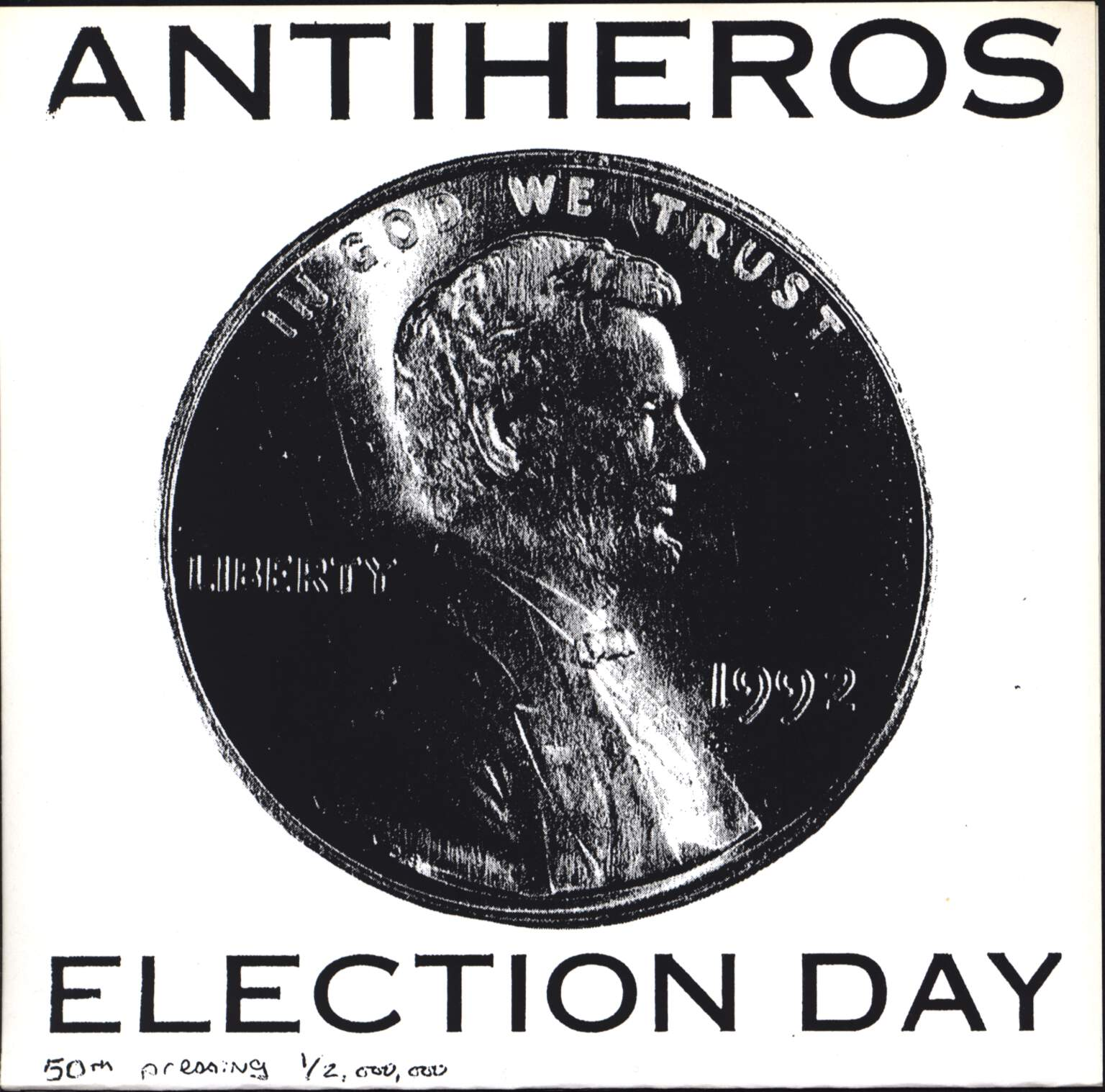 "Anti-Heros: Election Day, 7"" Single (Vinyl)"