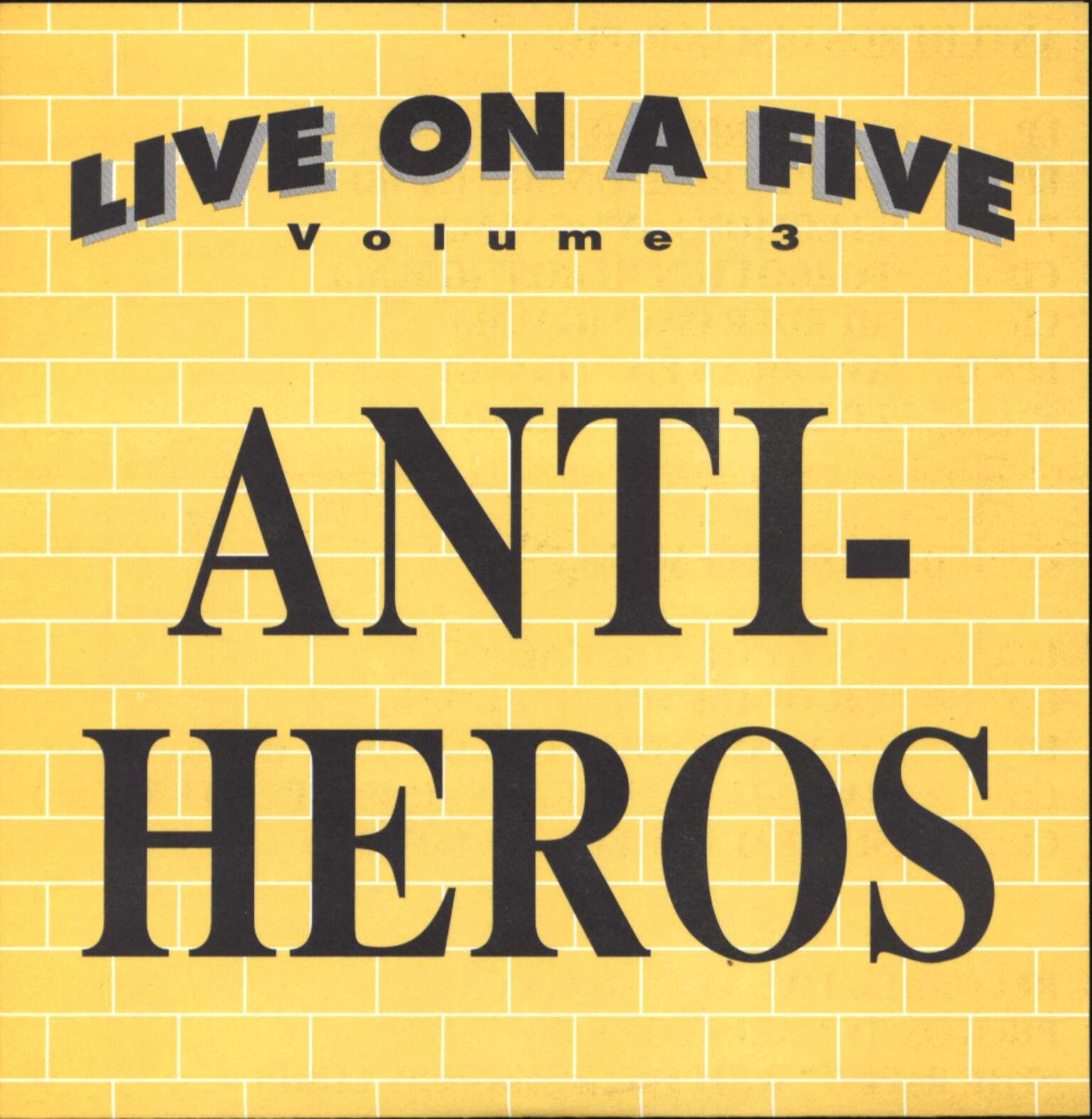 "Anti-Heros: Live On A Five Volume 3, 5"" Vinyl Single"