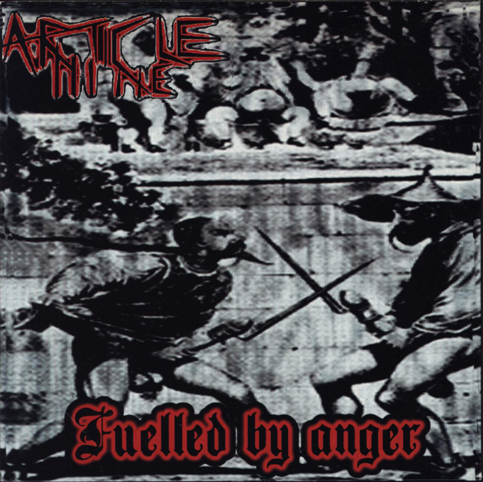 "Article Nine: Fuelled By Anger, 7"" Single (Vinyl)"
