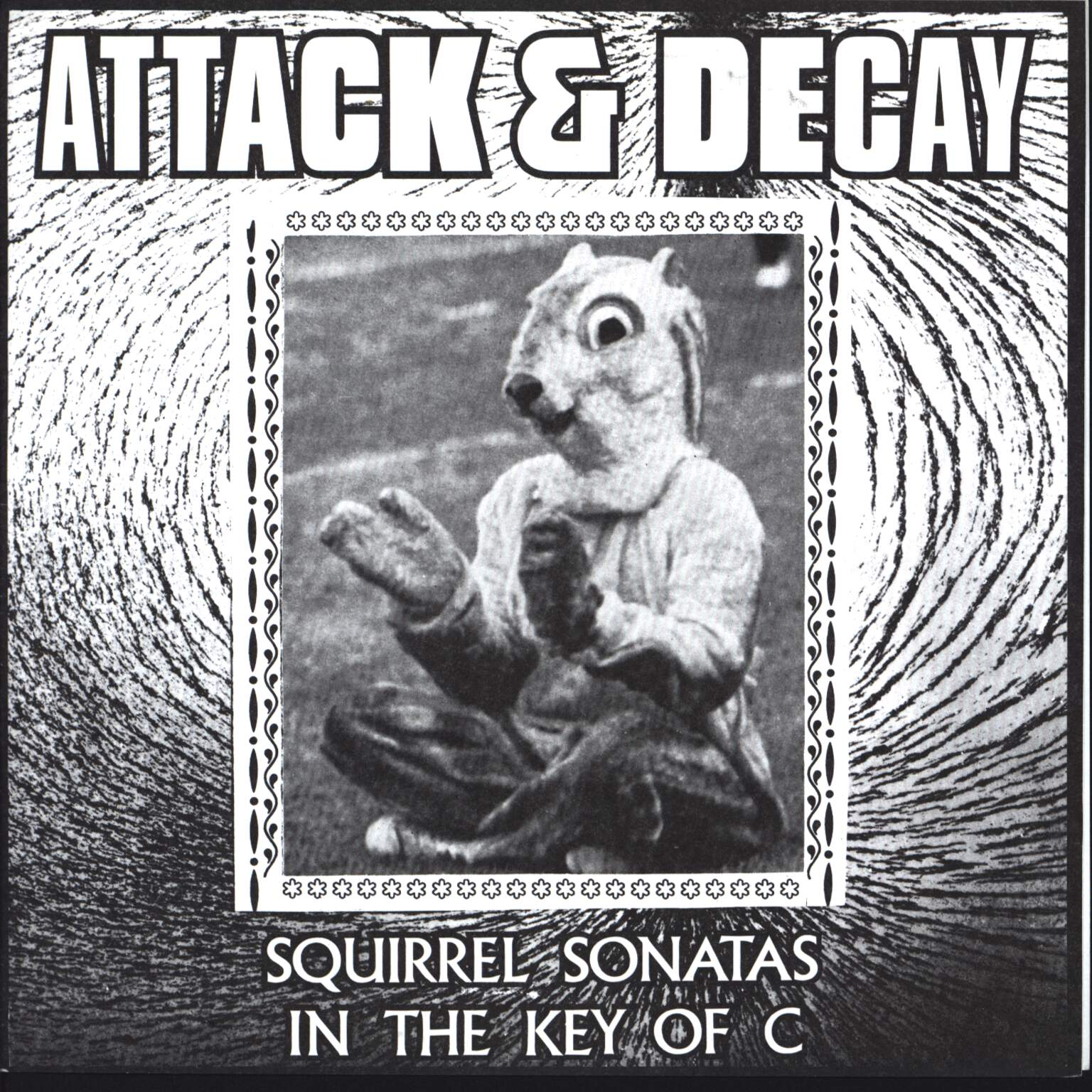 "Attack & Decay: Squirrel Sonatas In The Key Of C, 7"" Single (Vinyl)"