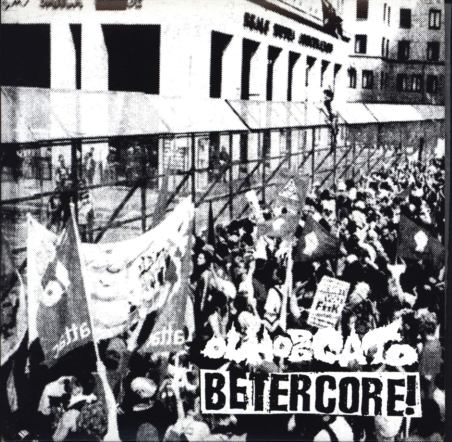 "Betercore!: Fuck The Borders!, 7"" Single (Vinyl)"