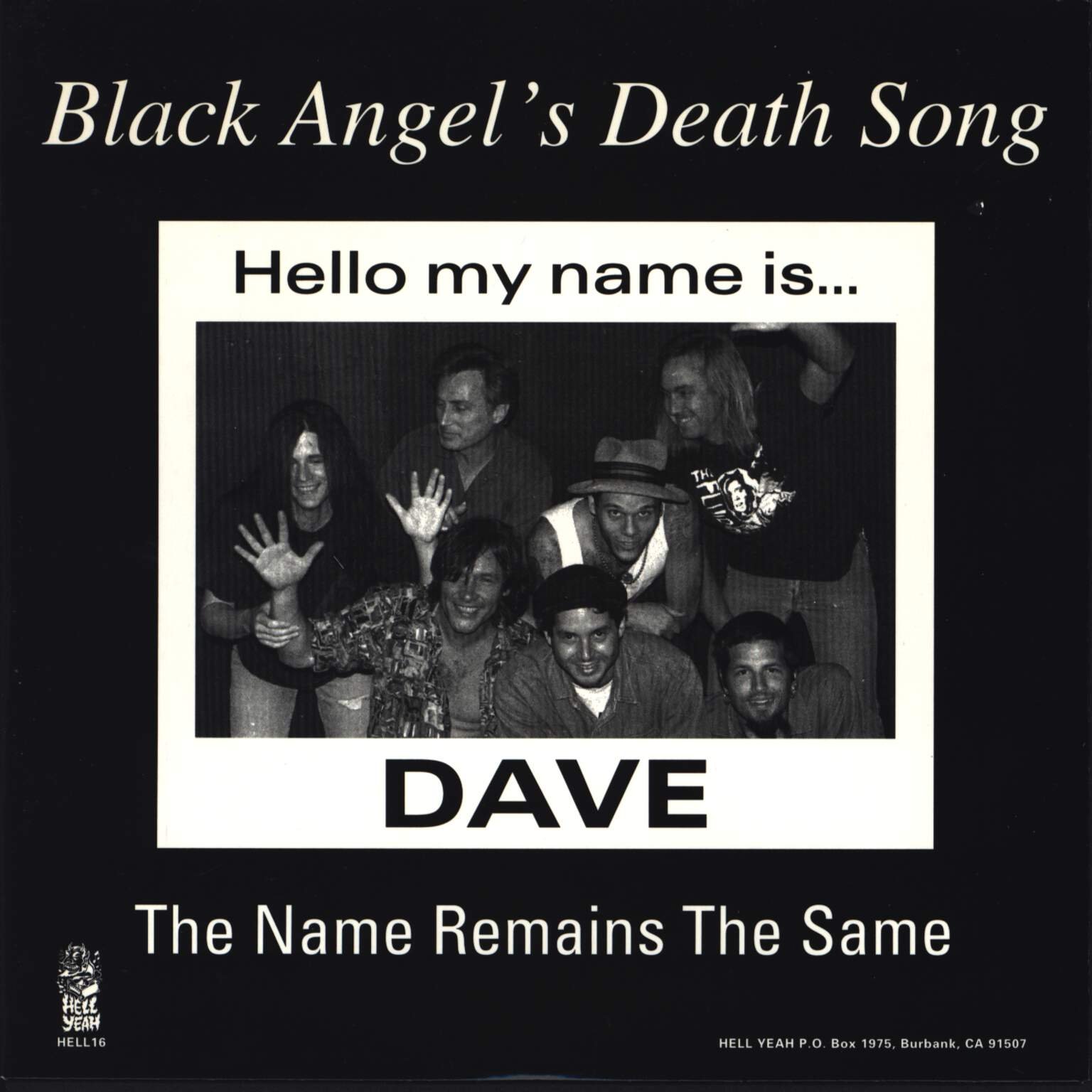 "Black Angel'S Death Song: The Name Remains The Same, 7"" Single (Vinyl)"