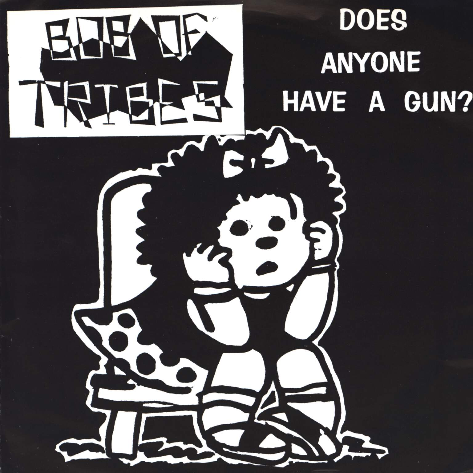 "Bob Of Tribes: Does Anyone Have A Gun? EP, 7"" Single (Vinyl)"