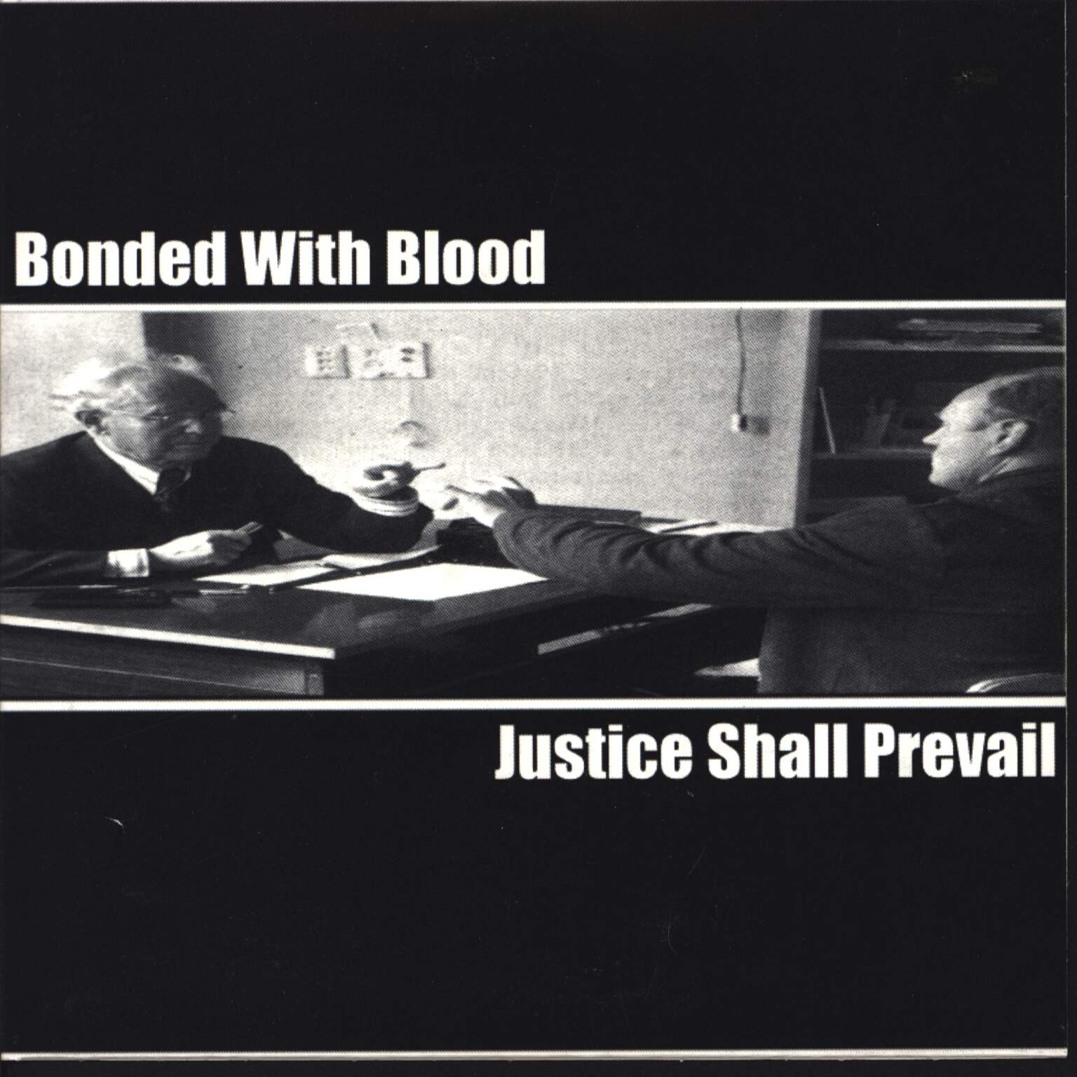 "Justice Shall Prevail: Justive Shall Prevail / Bonded With Blood, 7"" Single (Vinyl)"