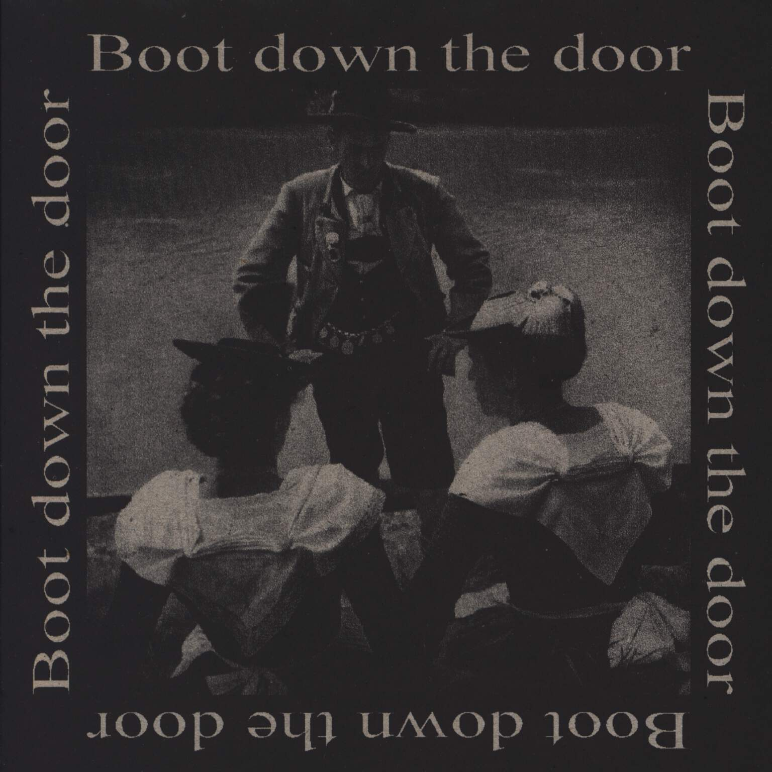 "Boot Down The Door: Boot Down The Door, 7"" Single (Vinyl)"