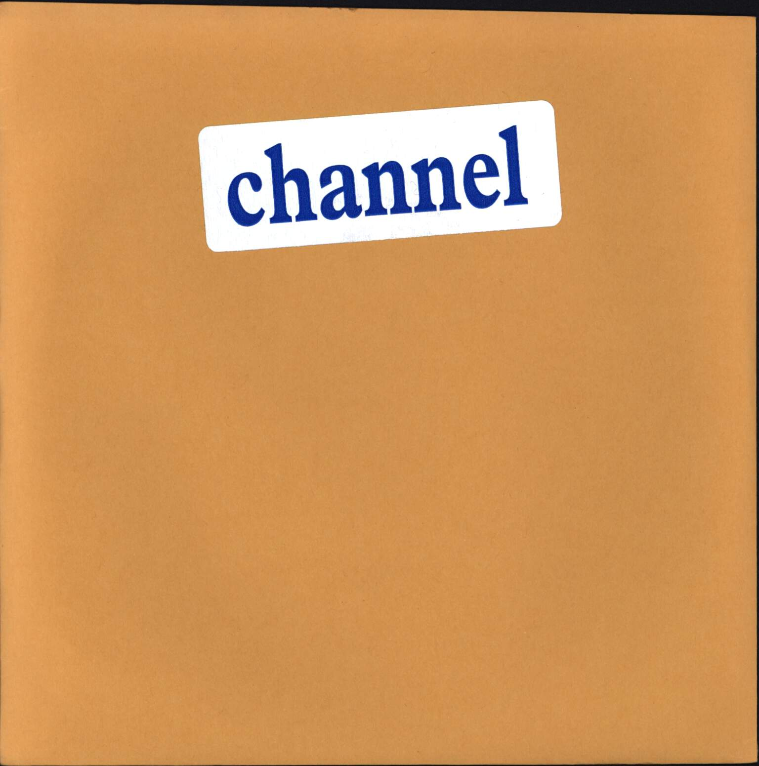 "Channel: Channel, 7"" Single (Vinyl)"
