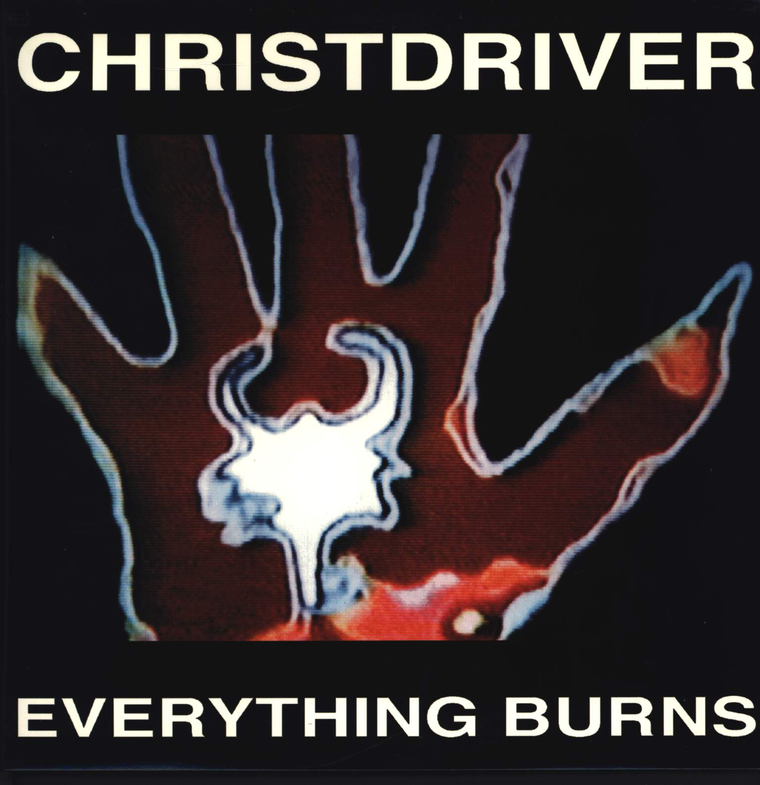 Christdriver: Everything Burns, LP (Vinyl)
