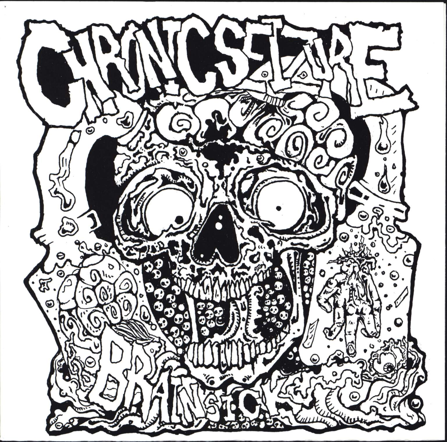 "Chronic Seizure: Brainsick, 7"" Single (Vinyl)"