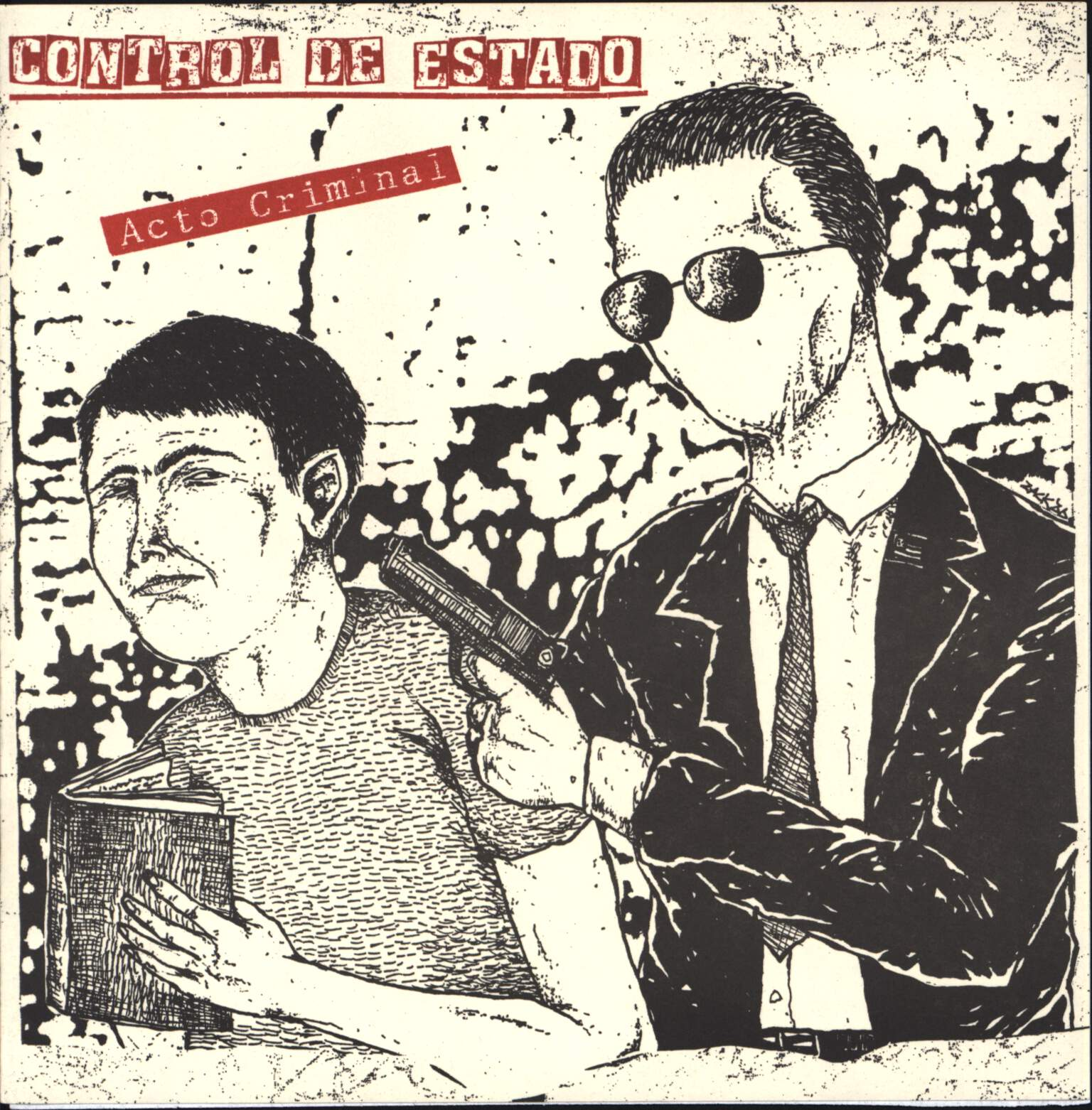 "Control De Estado: Acto Criminal, 7"" Single (Vinyl)"
