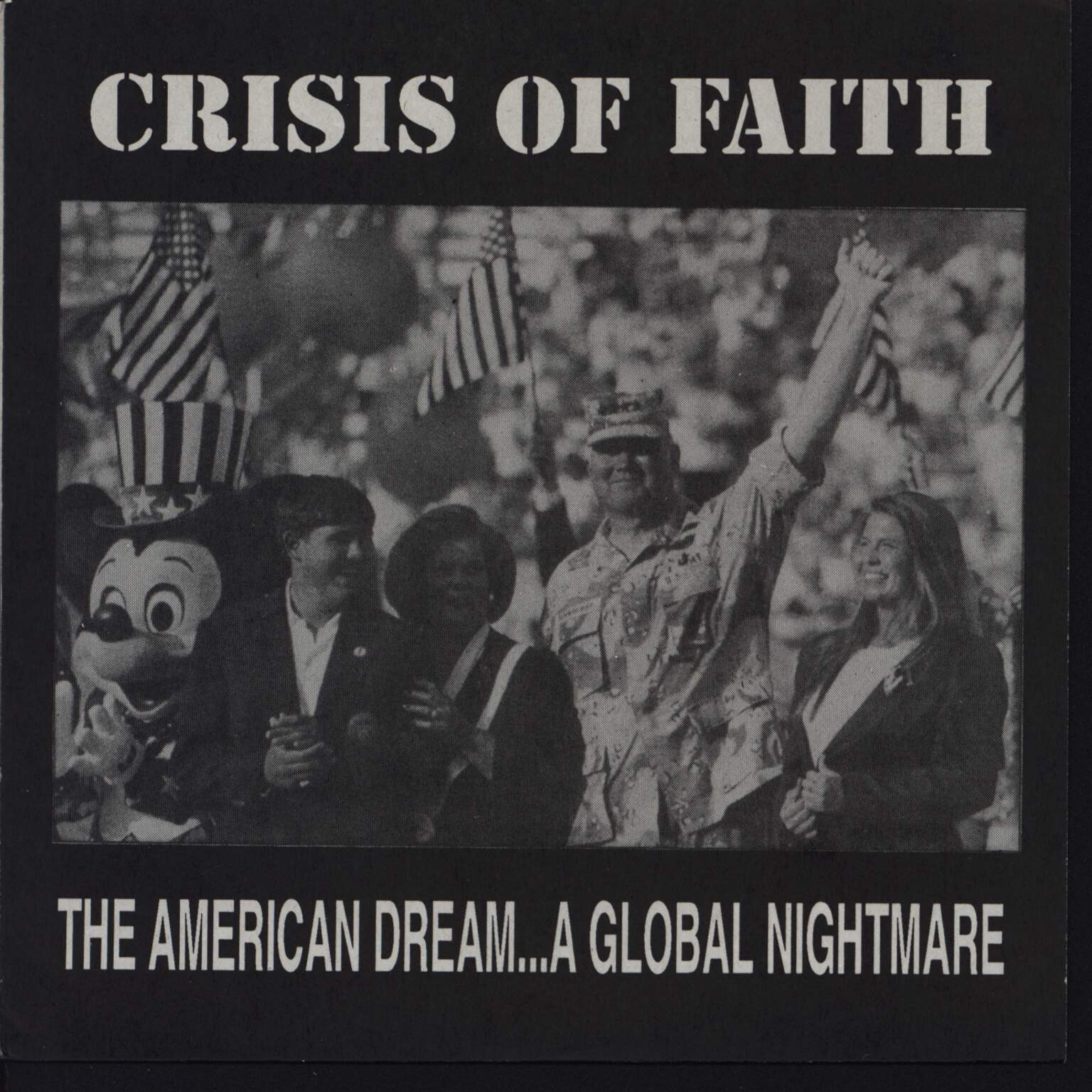 "Crisis Of Faith: The American Dream... A Global Nightmare, 7"" Single (Vinyl)"