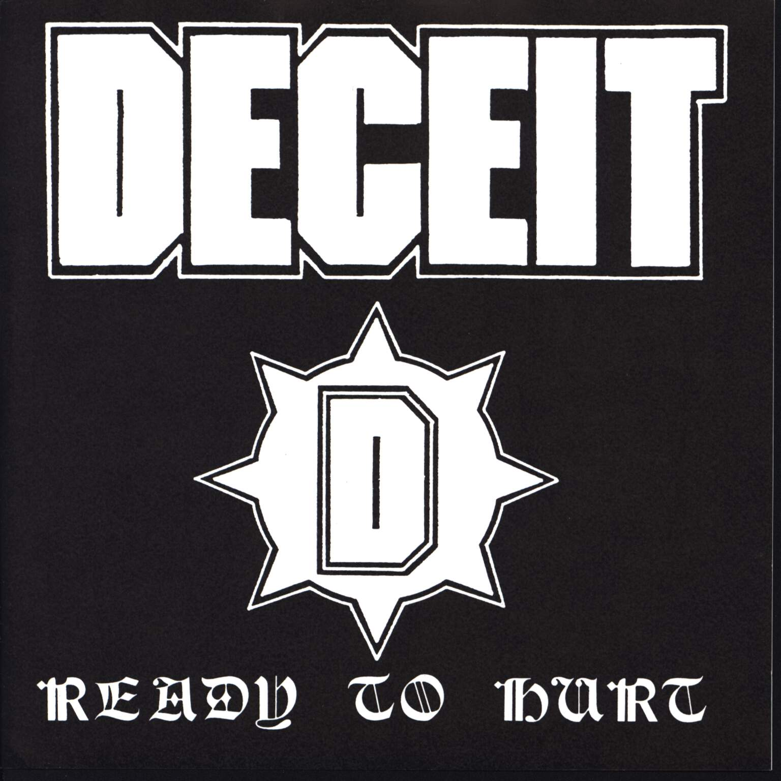 "Deceit: Ready To Hurt, 7"" Single (Vinyl)"