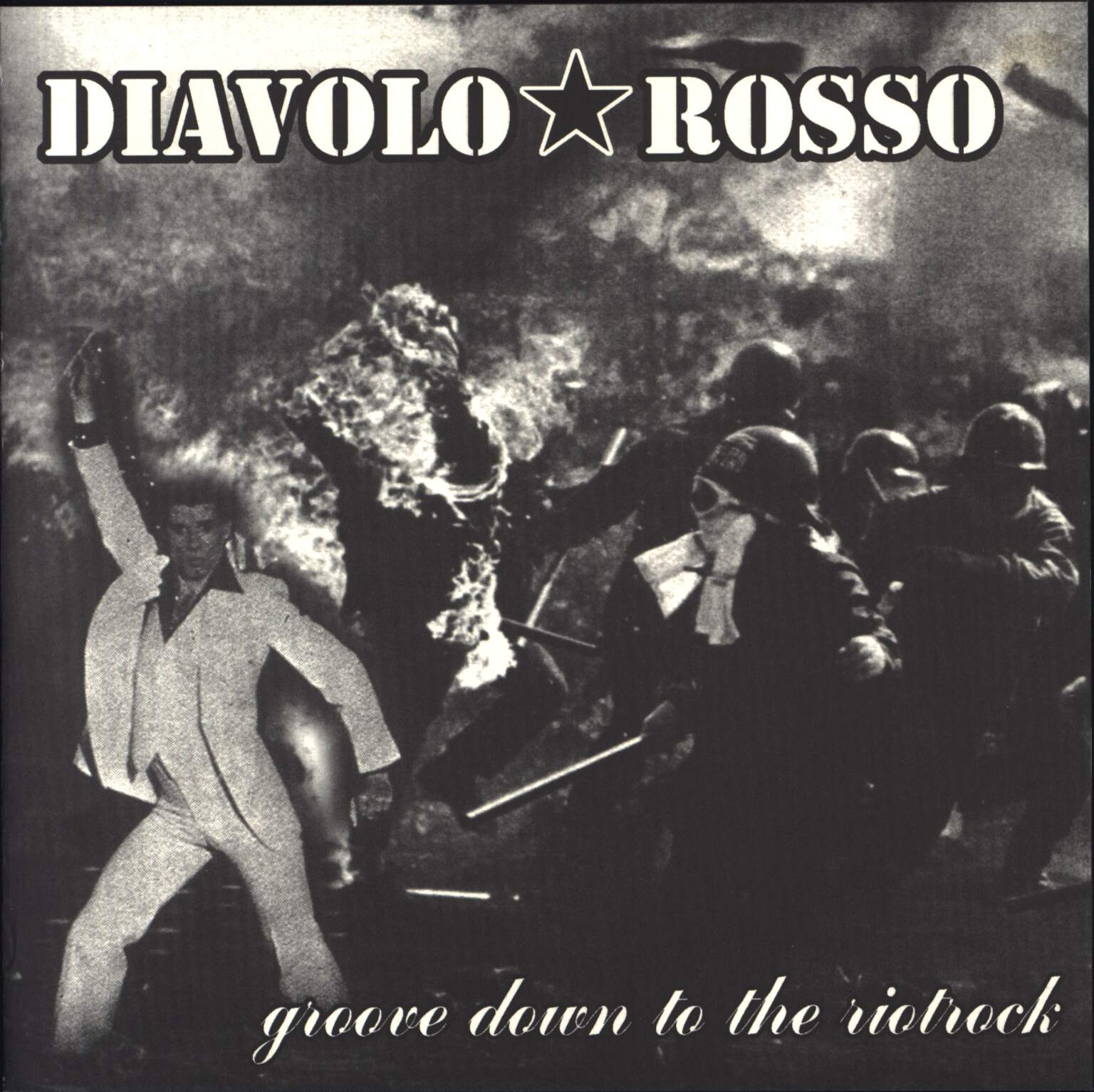 "Diavolo Rosso: Groove Down To The Riotrock, 7"" Single (Vinyl)"