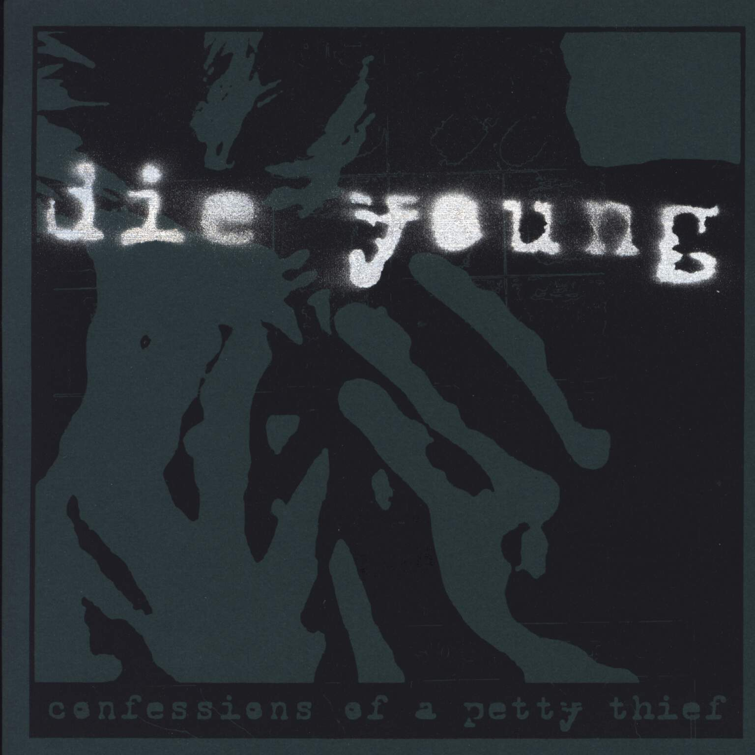 "Die Young: Confessions Of A Petty Thief, 7"" Single (Vinyl)"