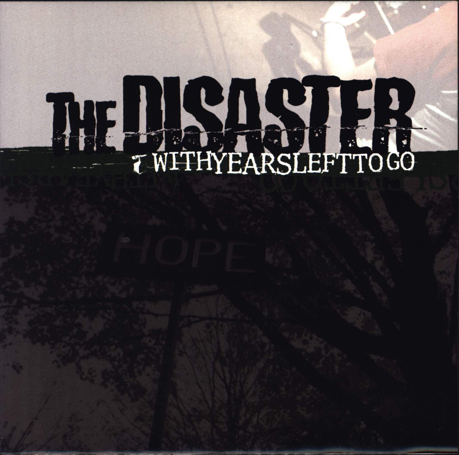 "The Disaster: With Years Left To Go, 7"" Single (Vinyl)"