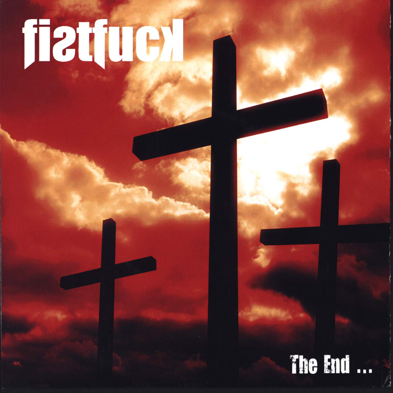 "Fistfuck: The End ... / It Was The Other One, 7"" Single (Vinyl)"