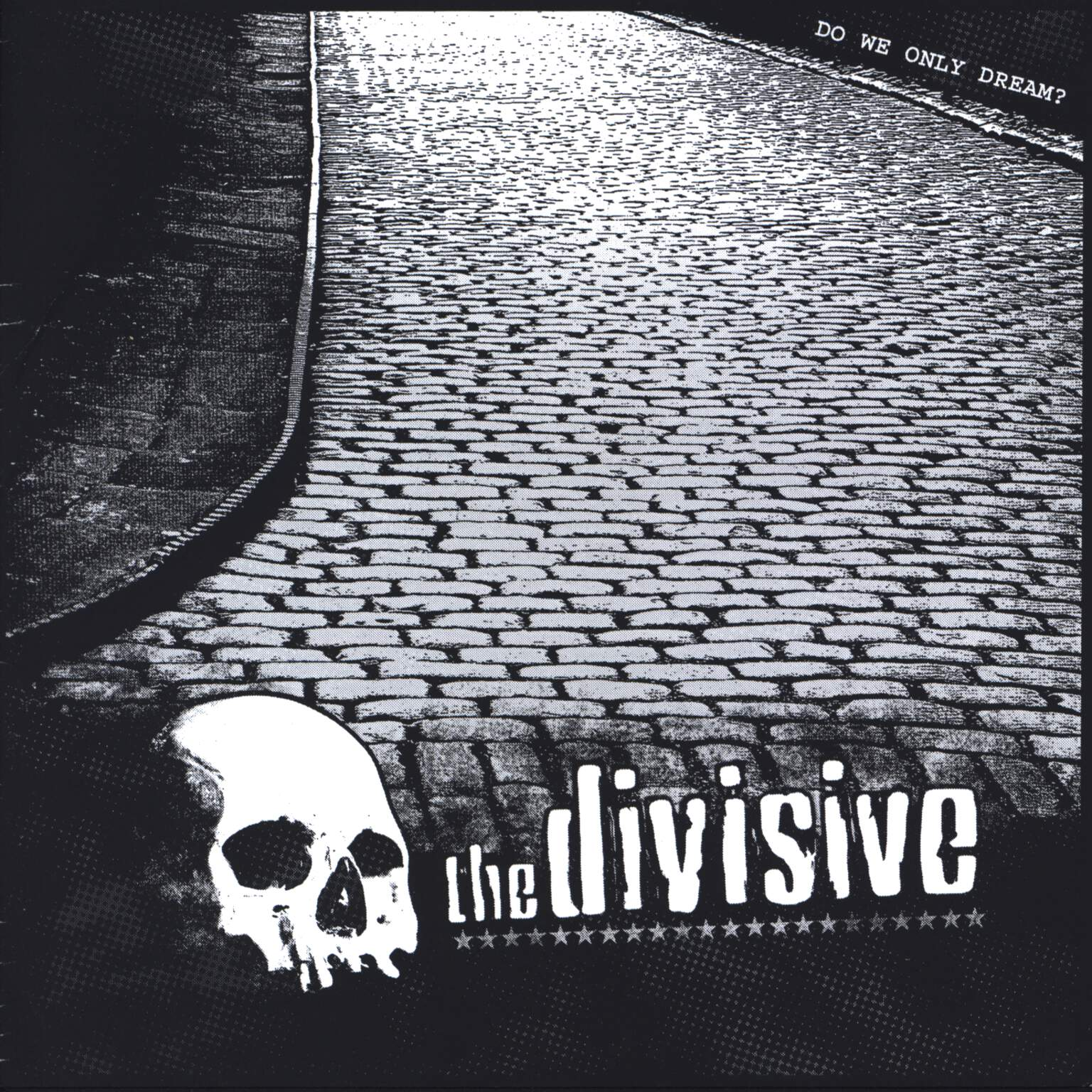 "The Divisive: Do We Only Dream?, 7"" Single (Vinyl)"