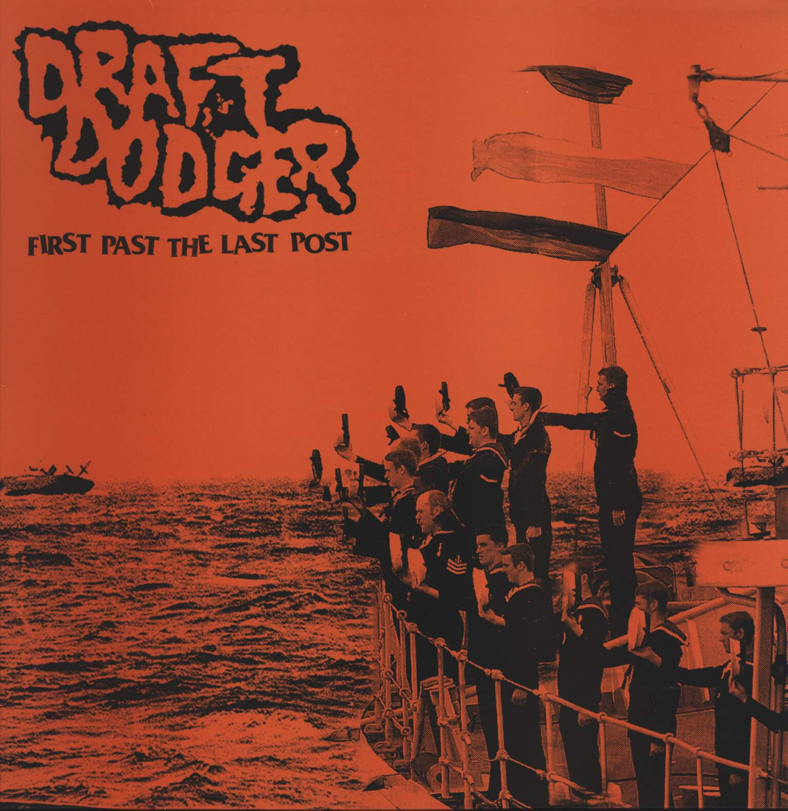Draft Dodger: First Past The Last Post, LP (Vinyl)