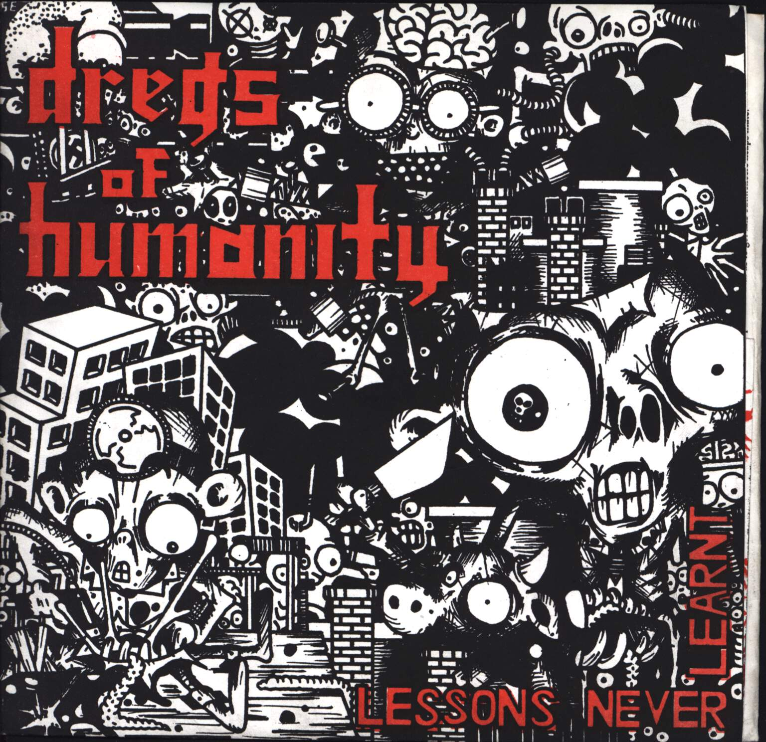 "Dregs Of Humanity: Lessons Never Learnt, 7"" Single (Vinyl)"