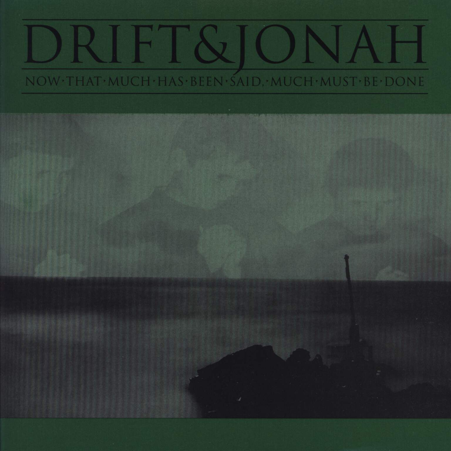 "Drift: Now That Much Has Been Said, Much Must Be Done, 7"" Single (Vinyl)"