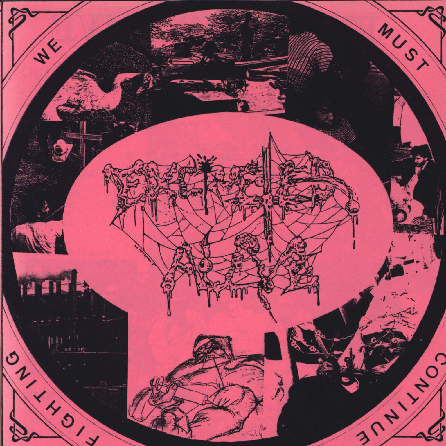 "Excreted Alive: We Must Continue Fighting / Blindness, 7"" Single (Vinyl)"