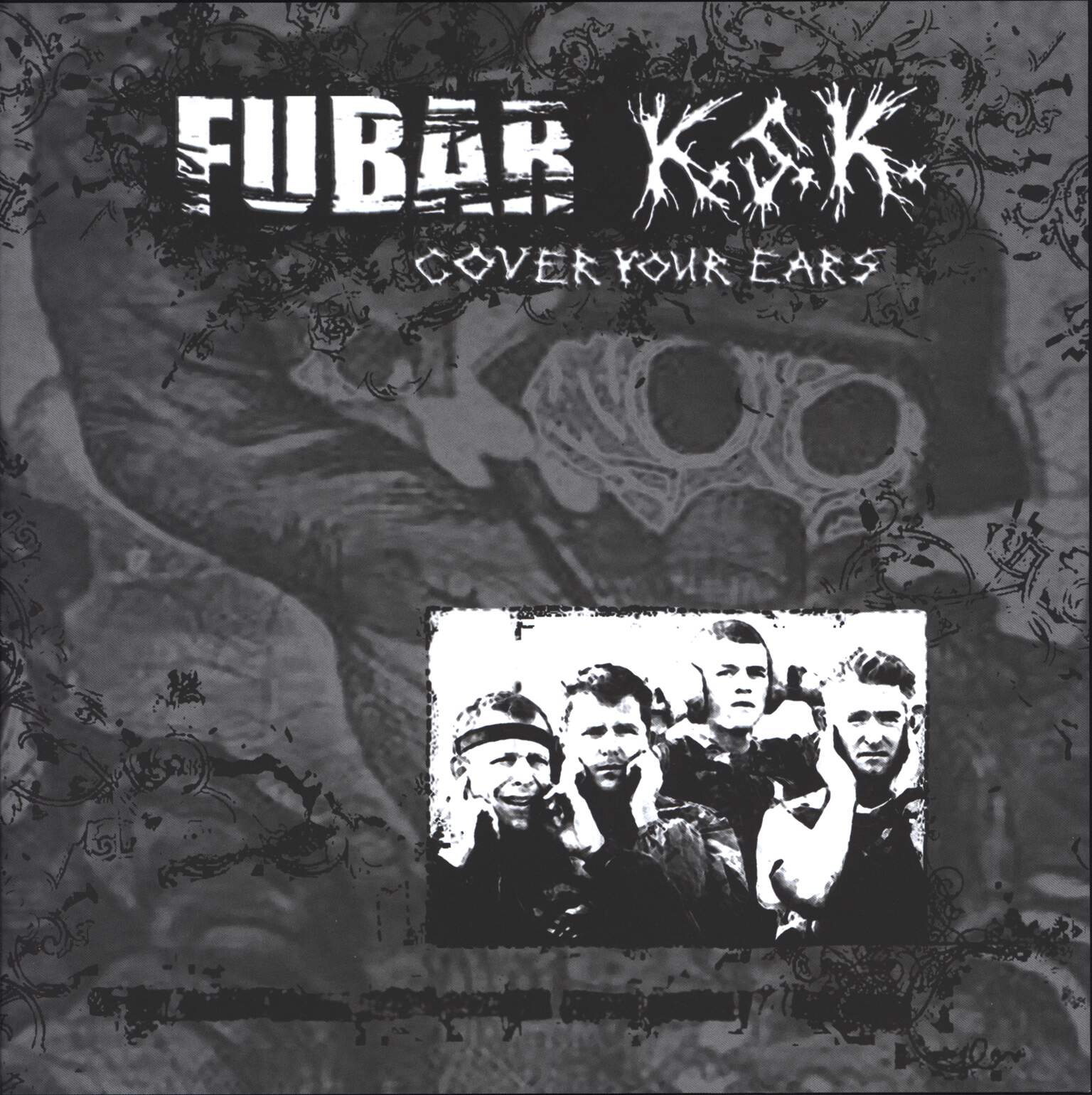 "F.U.B.A.R.: Cover Your Ears, 10"" Vinyl EP"