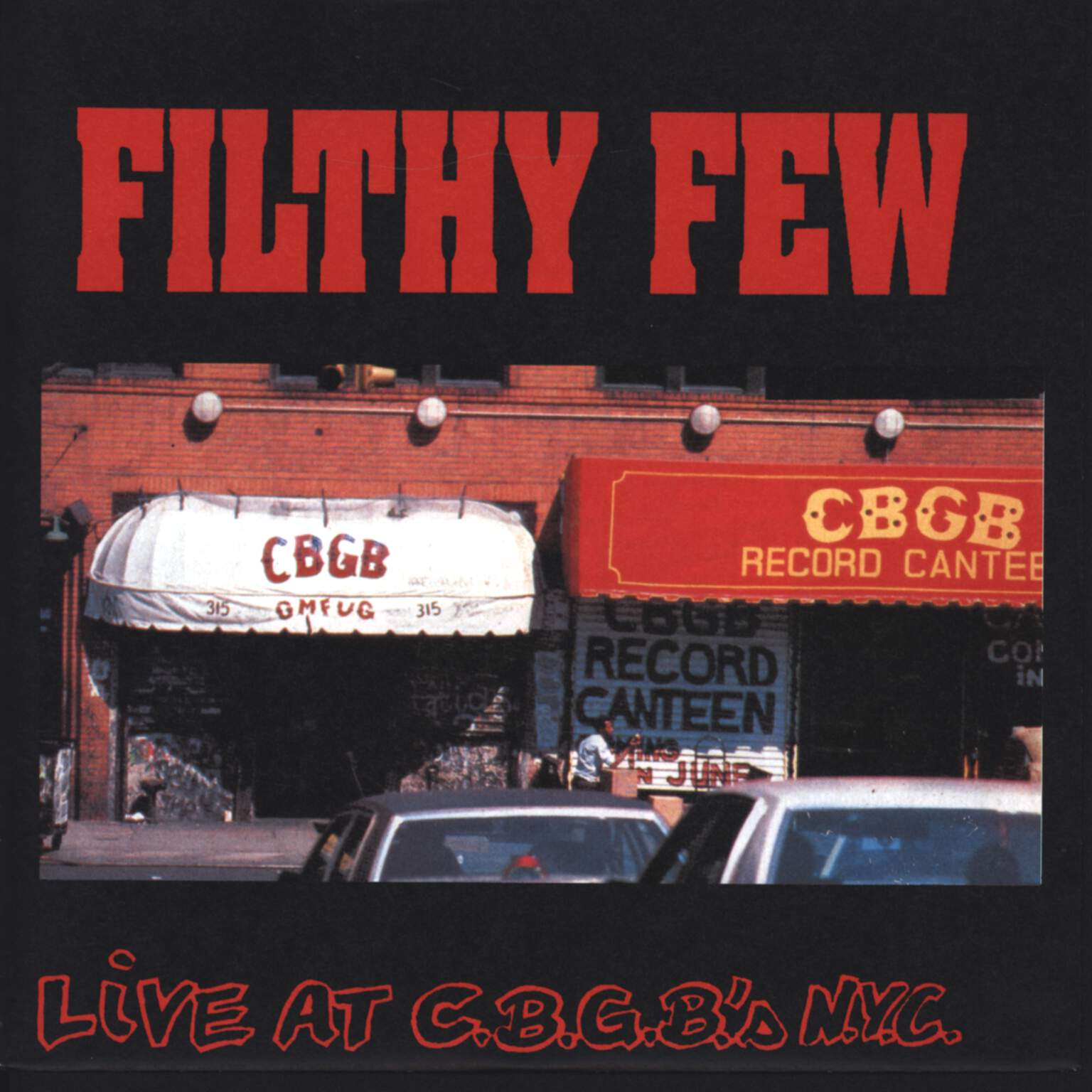 "Filthy Few: Live At C.B.G.B.'s N.Y.C., 7"" Single (Vinyl)"