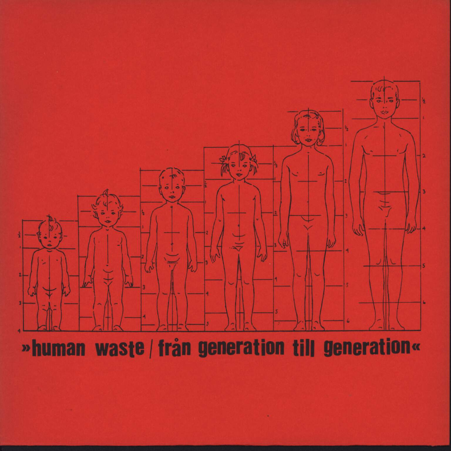 "Human Waste: Från Generation Till Generation, 7"" Single (Vinyl)"