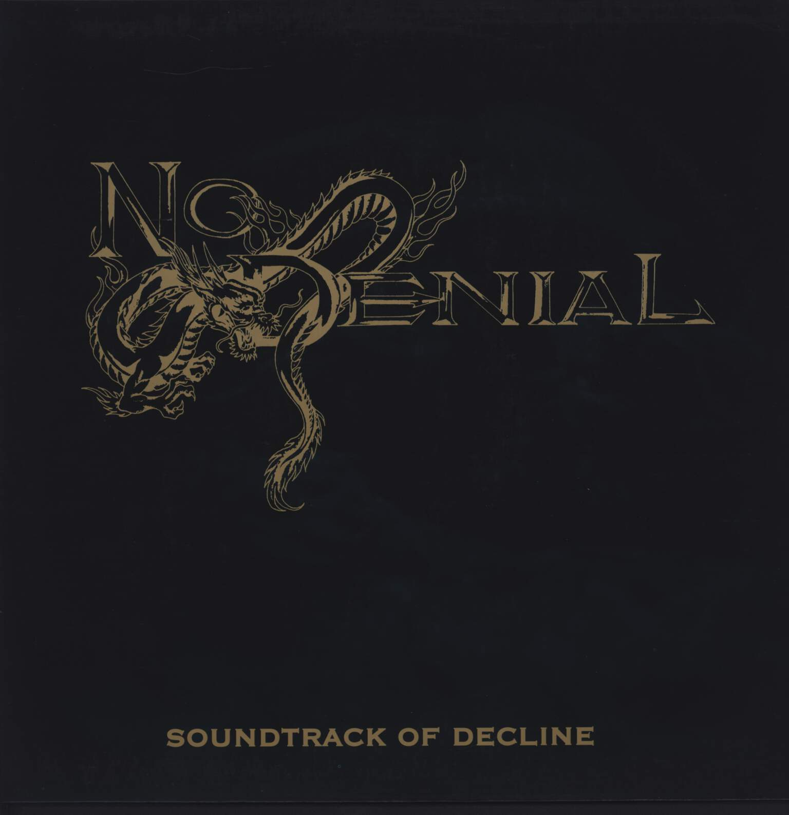 No Denial: Soundtrack Of Decline, LP (Vinyl)
