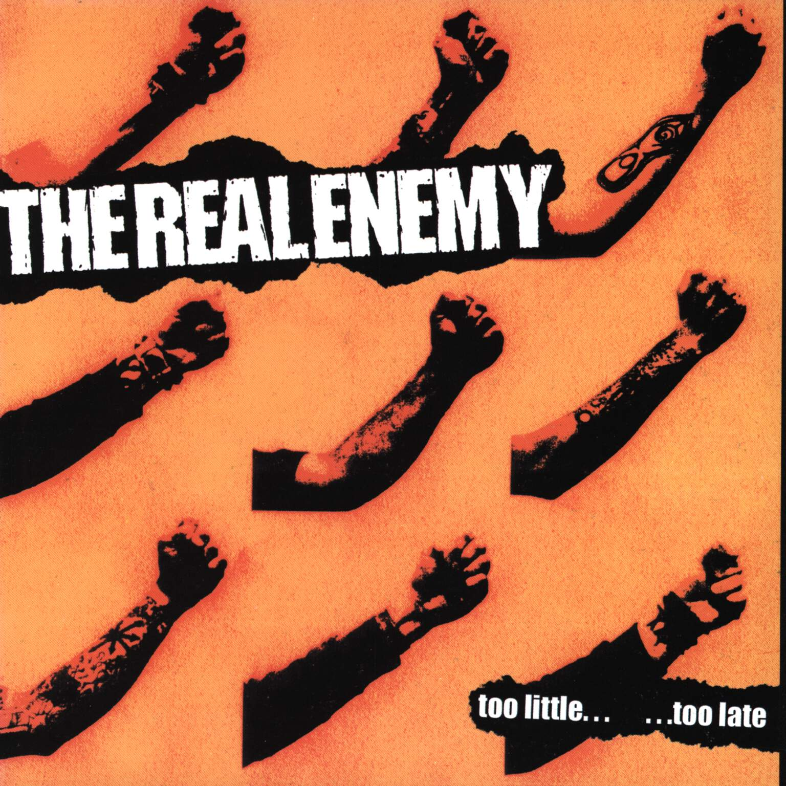 "The Real Enemy: Too Little... ...Too Late, 7"" Single (Vinyl)"