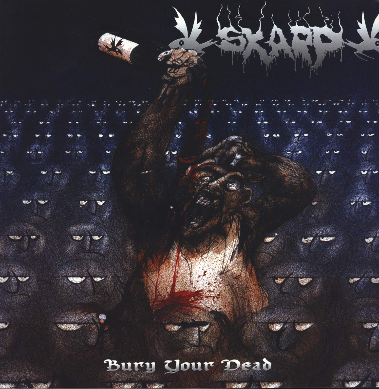 Skarp: Bury Your Dead, LP (Vinyl)