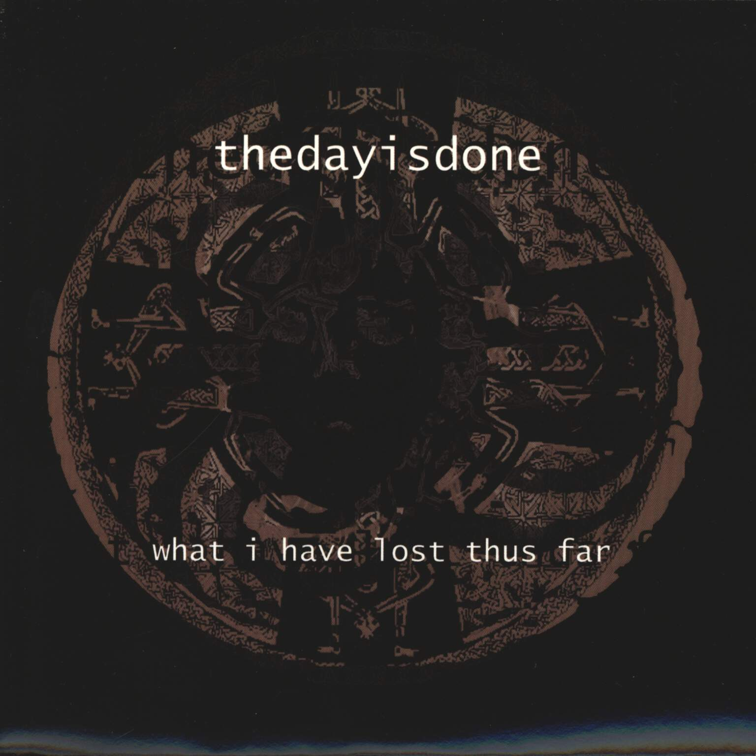 "Thedayisdone: What I Have Lost Thus Far, 7"" Single (Vinyl)"