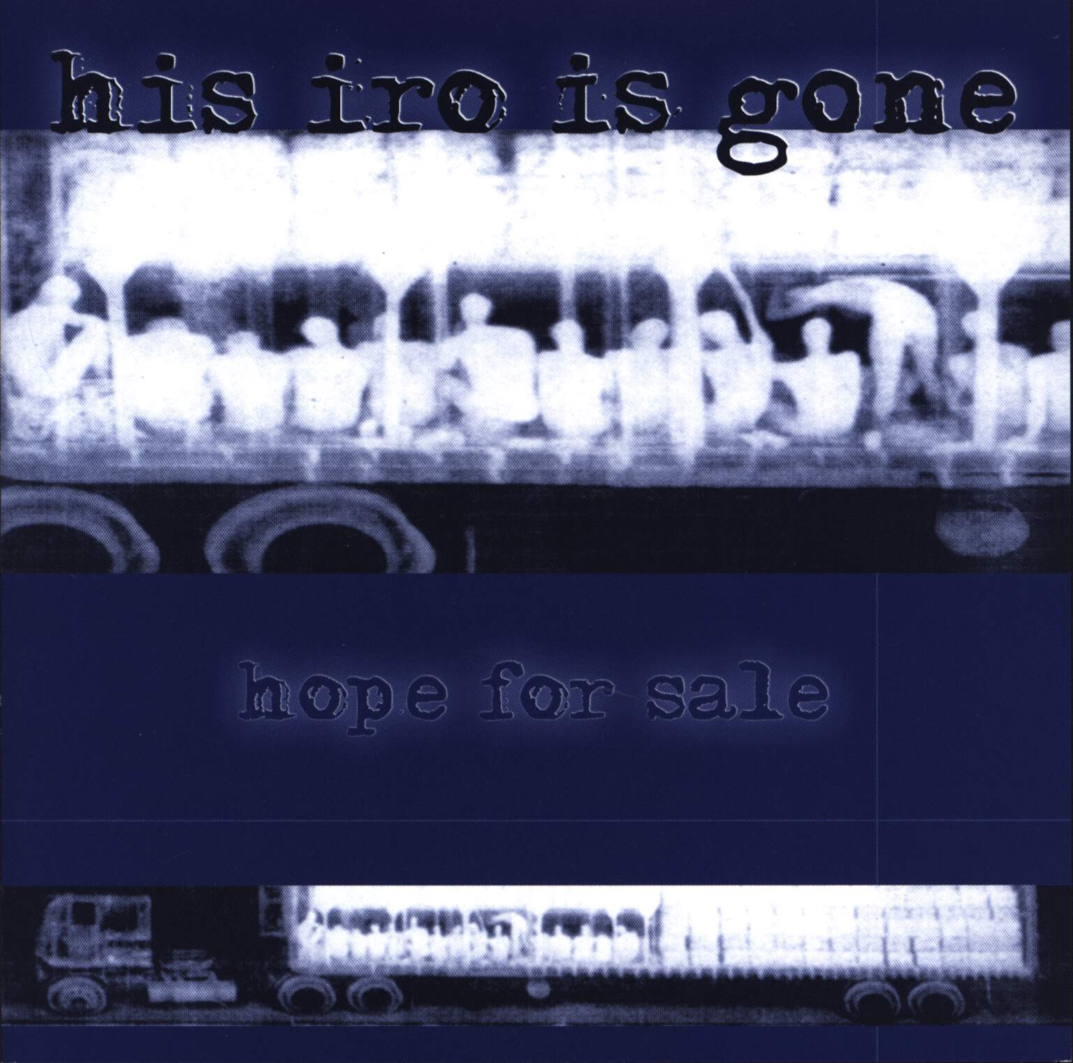 "His Iro Is Gone: Hope For Sale, 7"" Single (Vinyl)"