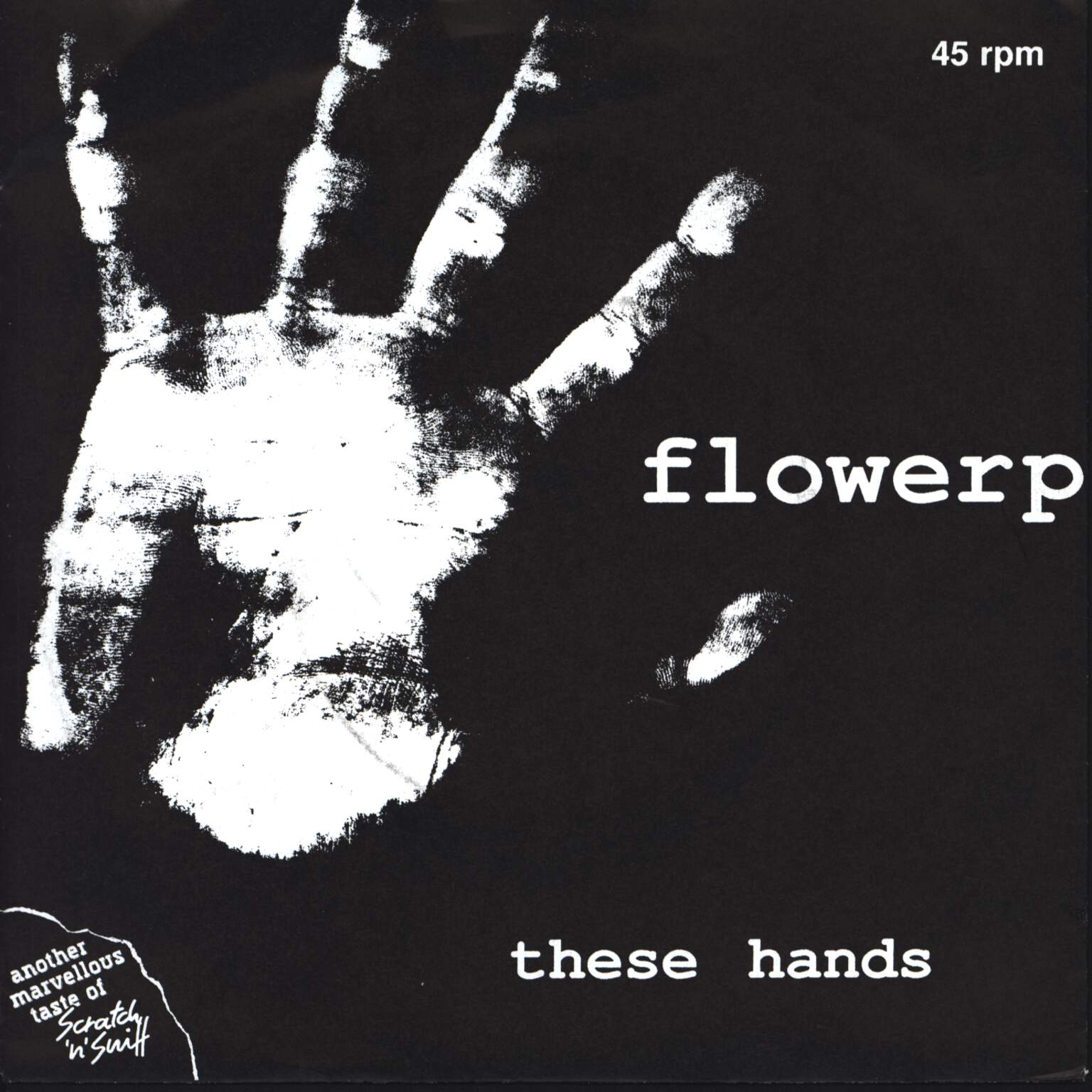 "Flowerpornoes: These Hands, 7"" Single (Vinyl)"