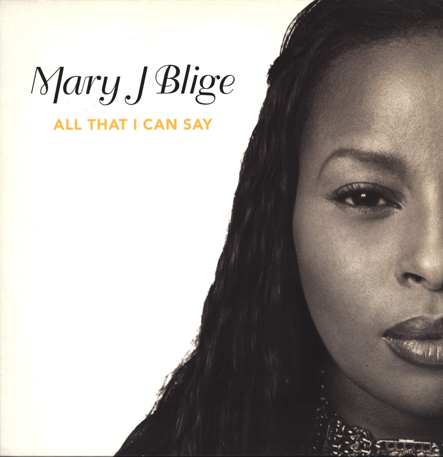 "Mary J. Blige: All That I Can Say, 12"" Maxi Single (Vinyl)"