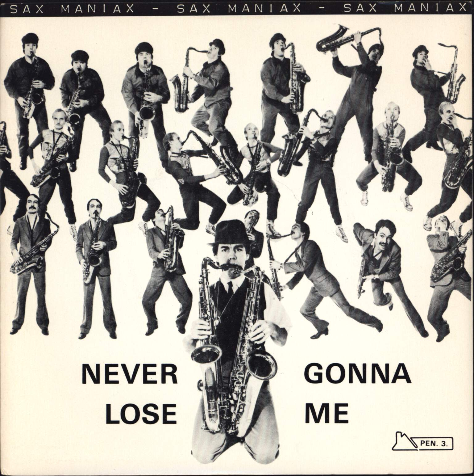 "Sax Maniax: Never Gonna Lose Me, 7"" Single (Vinyl)"