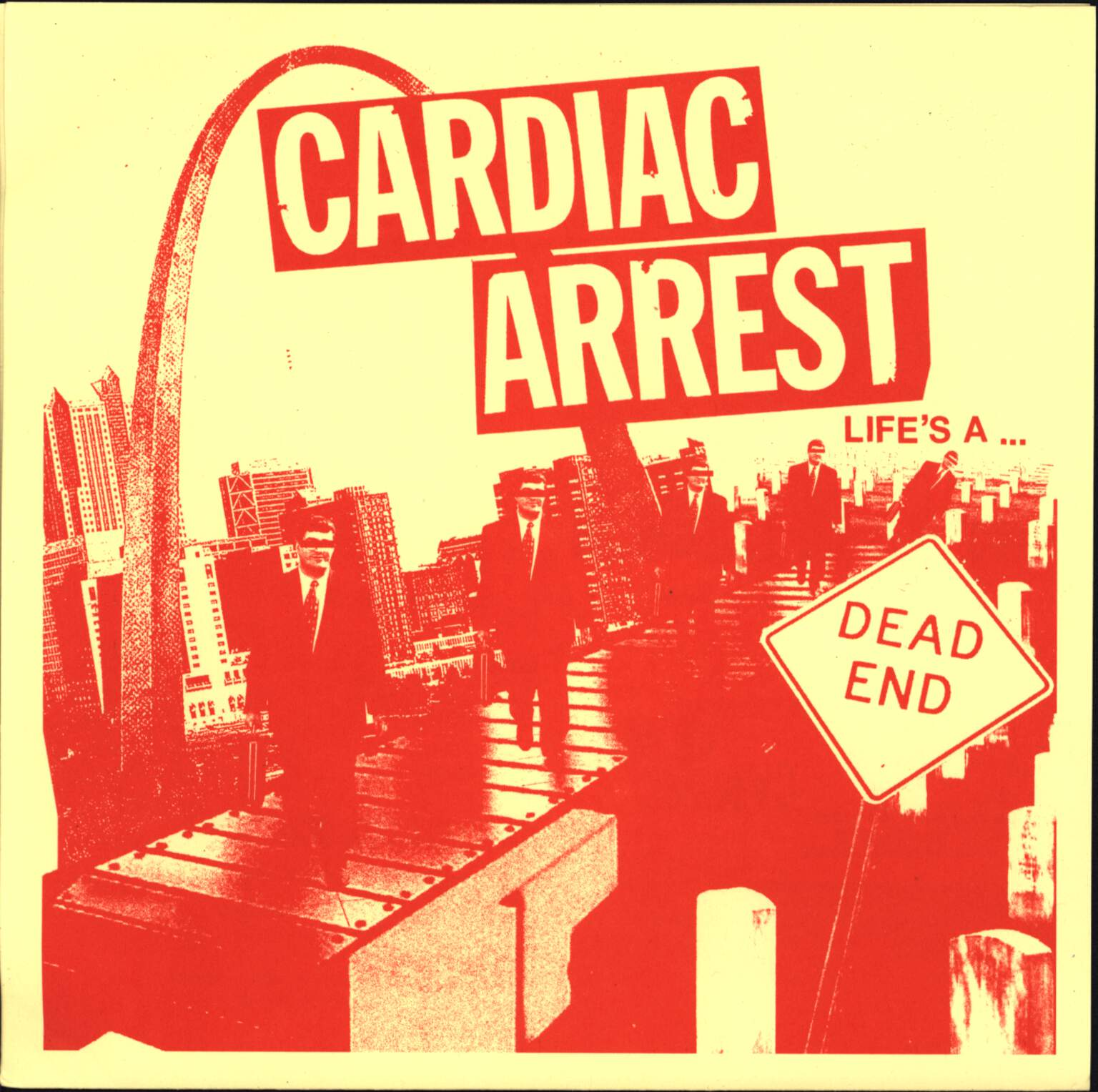 "Cardiac Arrest: Life's A Dead End, 7"" Single (Vinyl)"