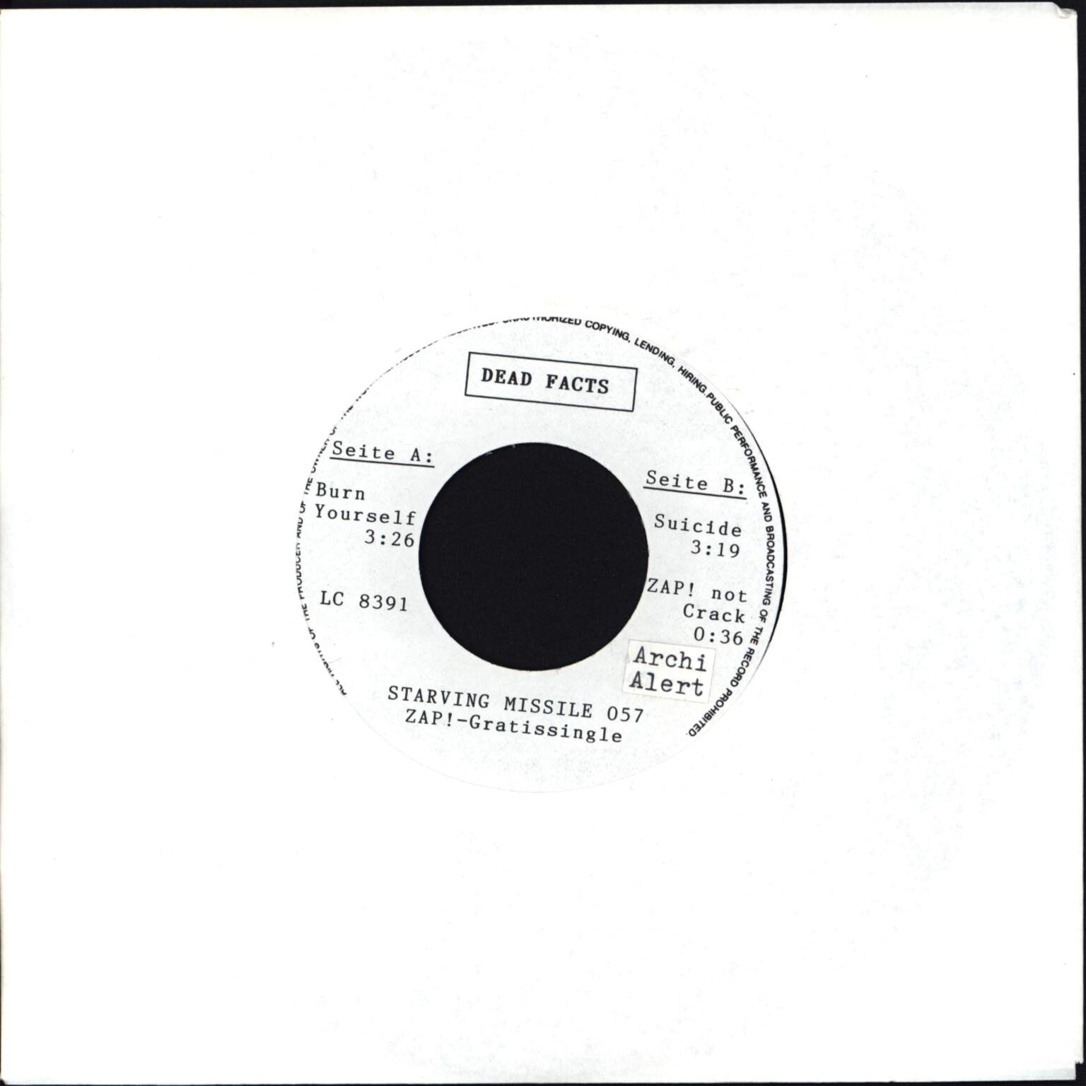 "Dead Facts: Burn Yourself, 7"" Single (Vinyl)"