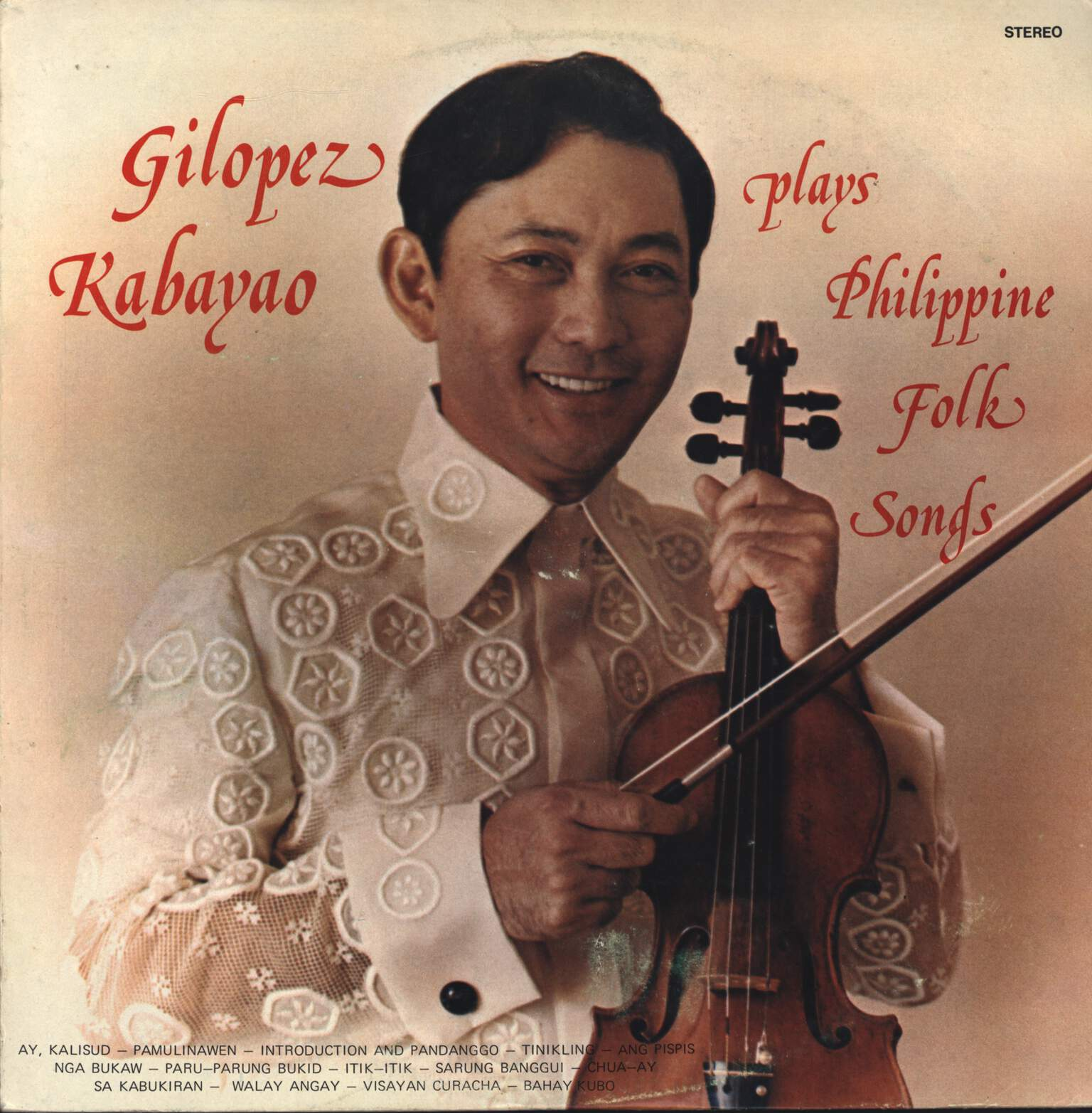 Gilopez Kabayao: Gilopez Kabayao Plays Philippine Folk Songs, LP (Vinyl)