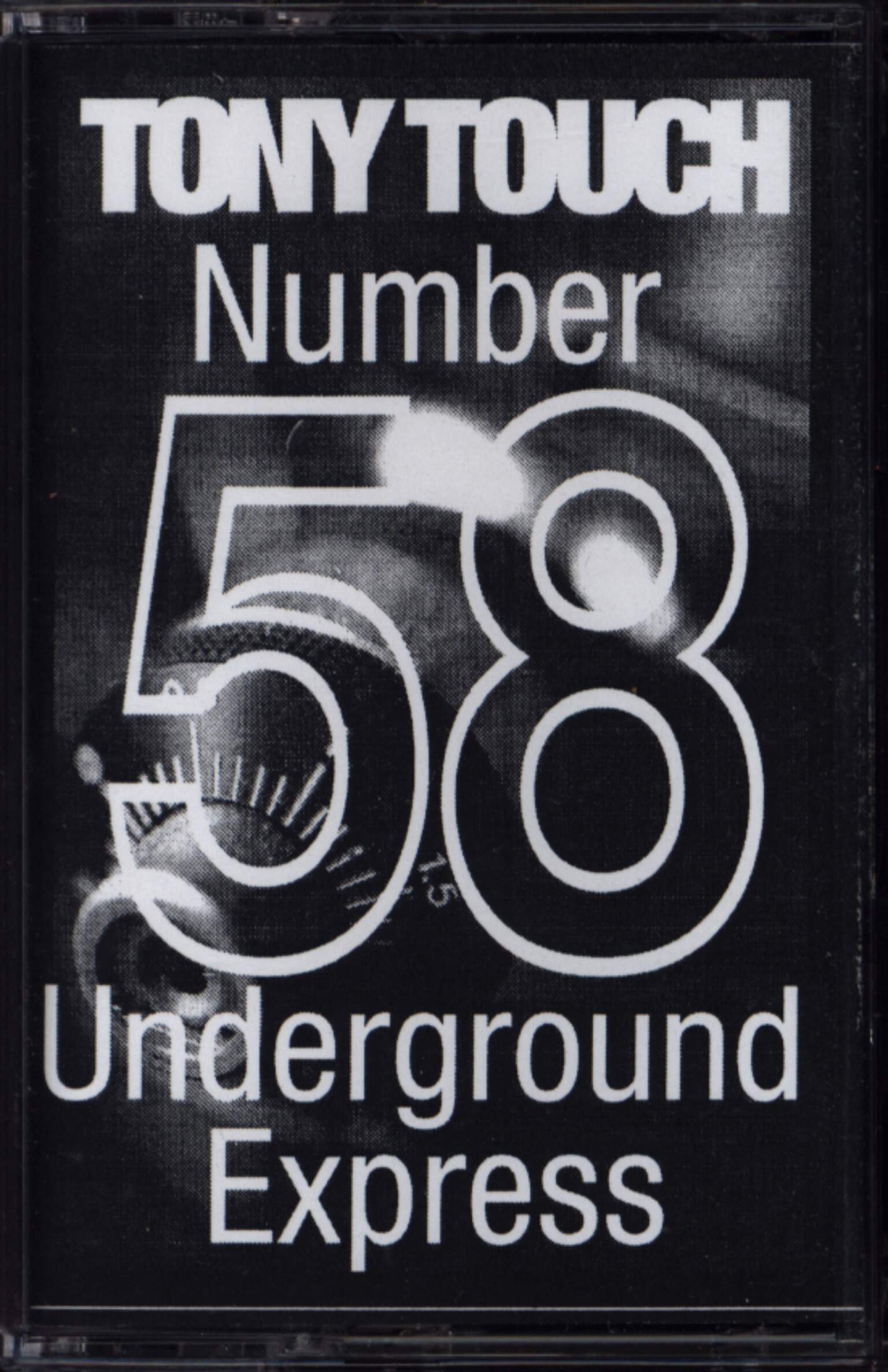 Tony Touch: #58 - Underground Express, Compact Cassette