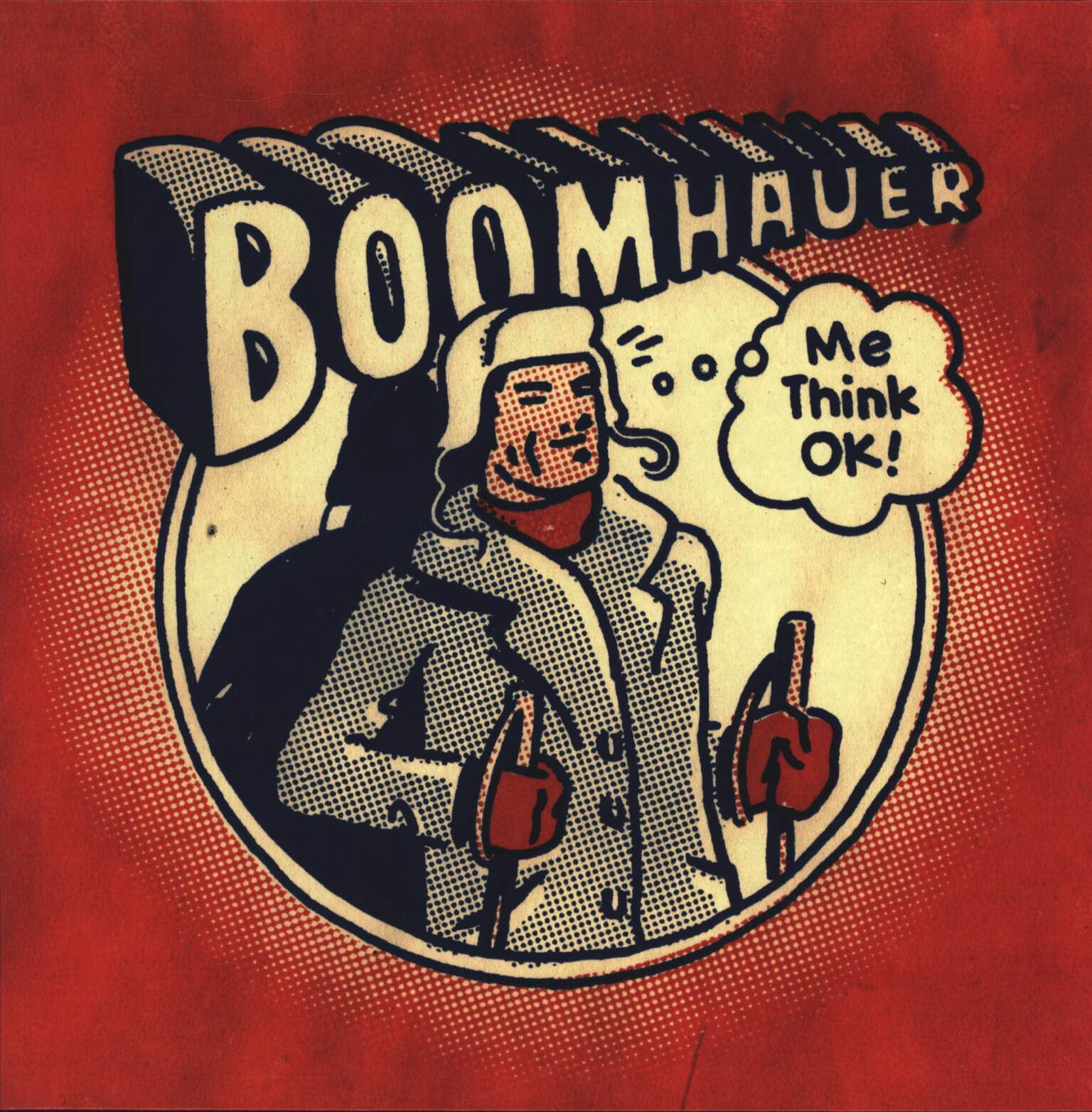 Boomhauer: Me Think OK!, LP (Vinyl)
