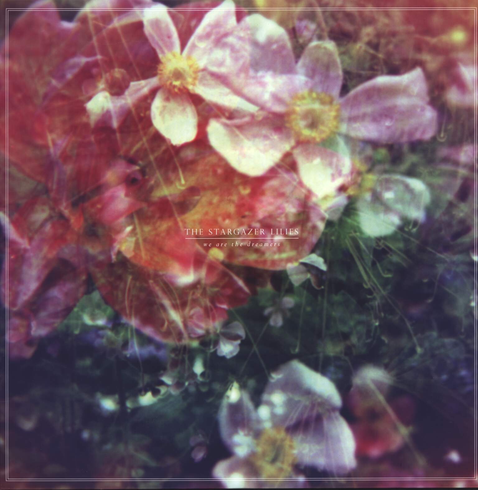 The Stargazer Lilies: We Are The Dreamers, LP (Vinyl)