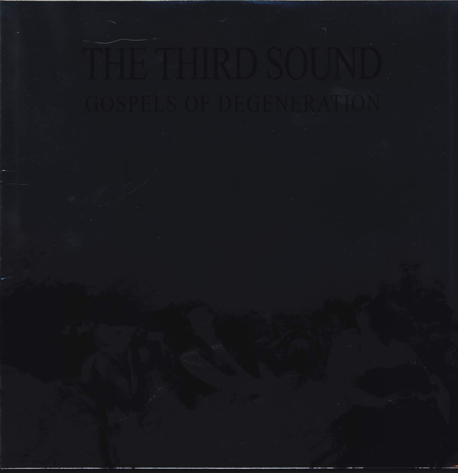 The Third Sound: Gospels Of Degeneration, LP (Vinyl)