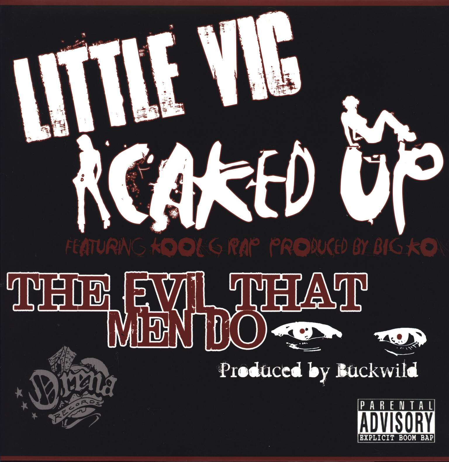 "Little Vic: Caked Up / The Evil That Men Do, 12"" Maxi Single (Vinyl)"