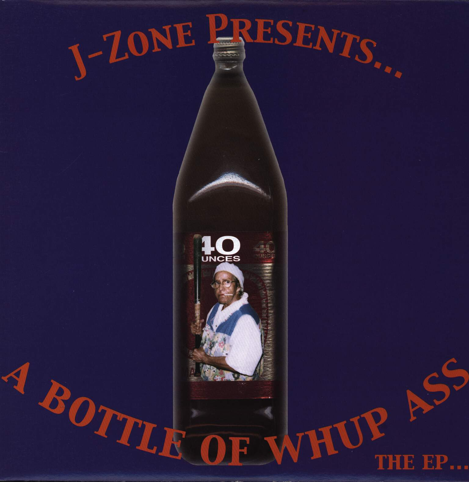 "J-Zone: A Bottle Of Whup Ass - The EP, 12"" Maxi Single (Vinyl)"