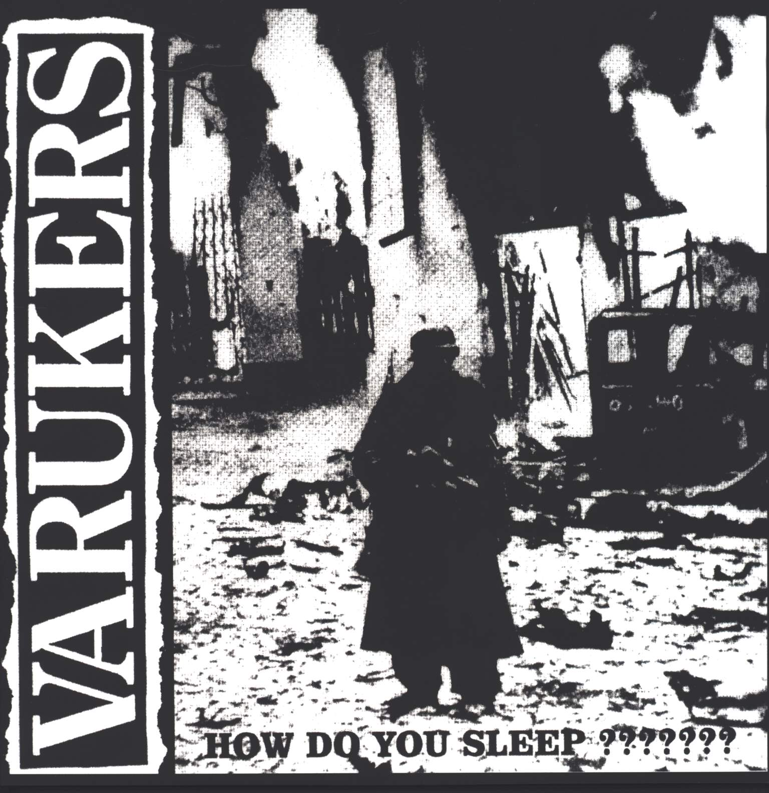 The Varukers: How Do You Sleep ???????, LP (Vinyl)