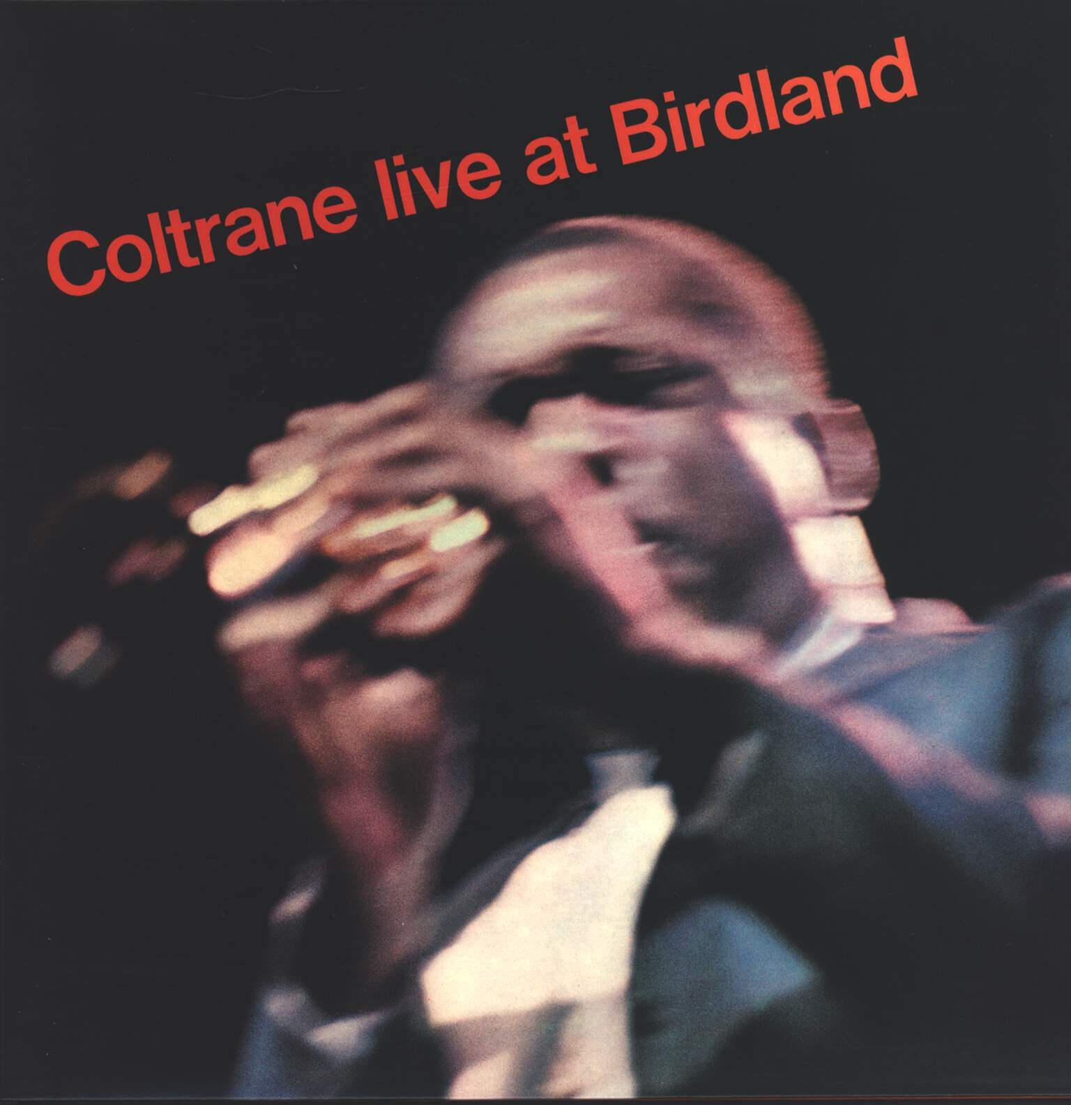 John Coltrane: Live At Birdland, LP (Vinyl)