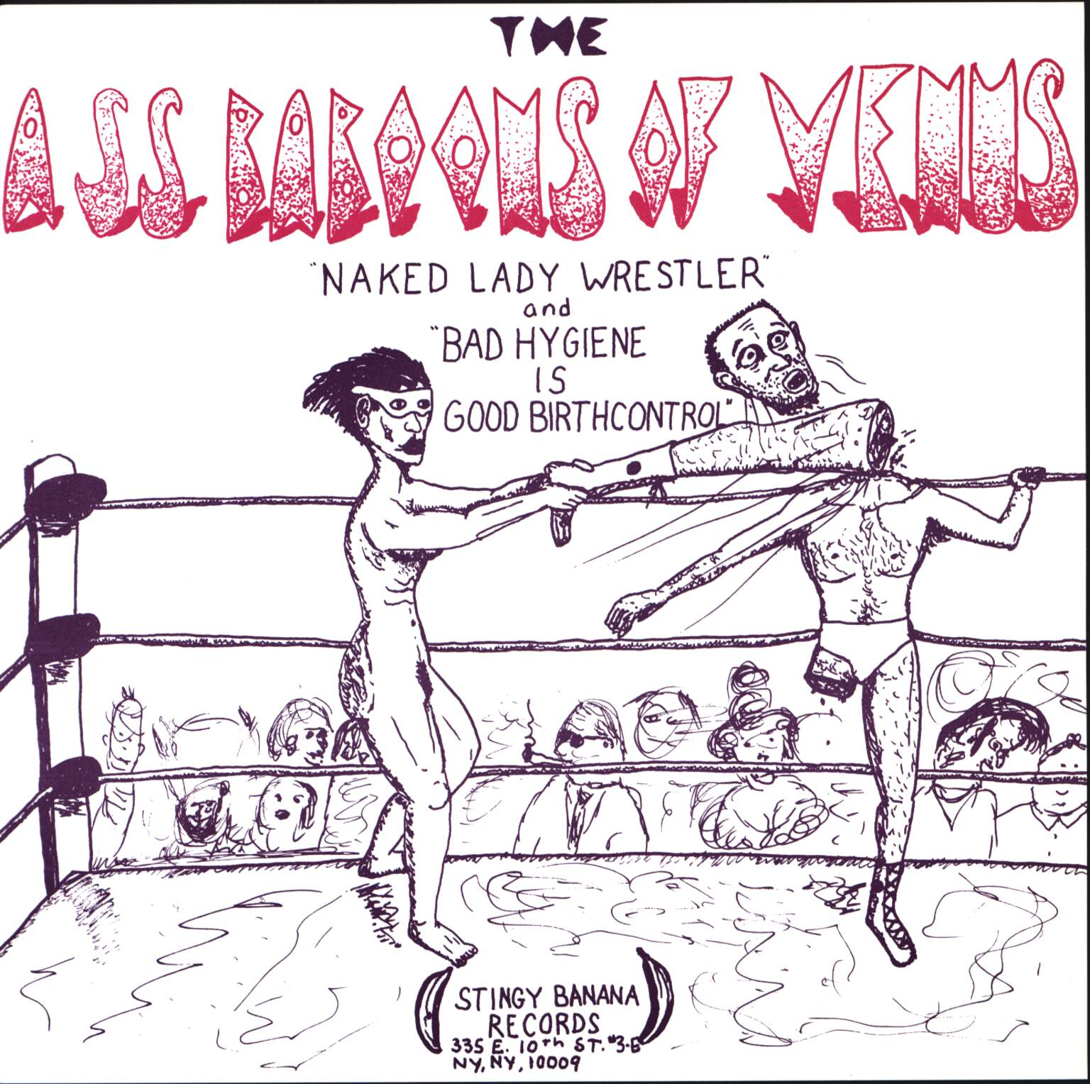 "The Ass Baboons of Venus: Naked Lady Wrestler / Bad Hygiene Is Good Birth Control, 7"" Single (Vinyl)"