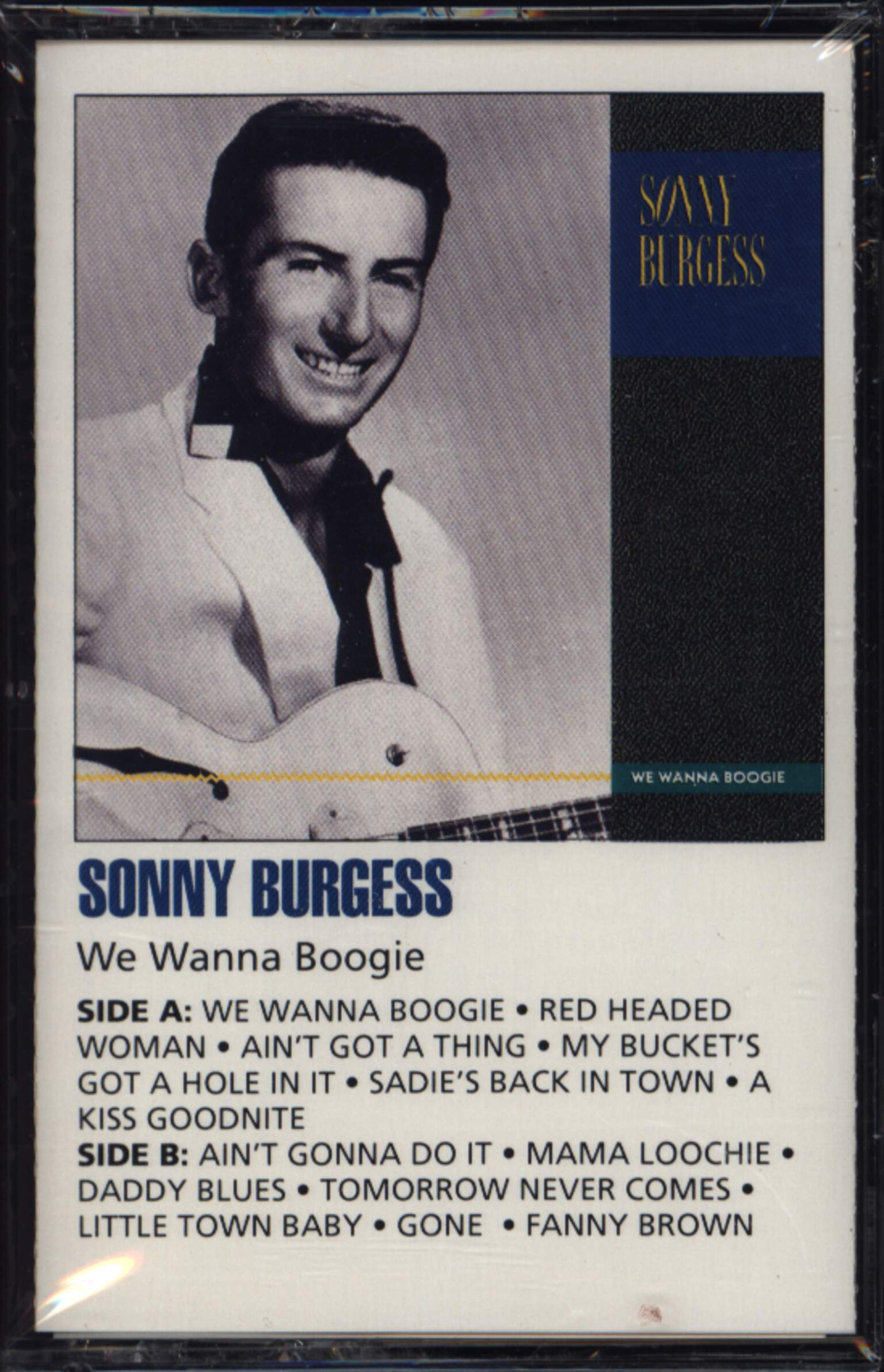 Sonny Burgess: We Wanna Boogie, Compact Cassette