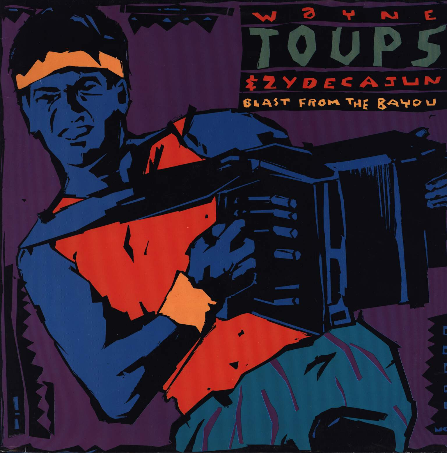 Wayne Toups & Zydecajun: Blast From The Bayou, LP (Vinyl)